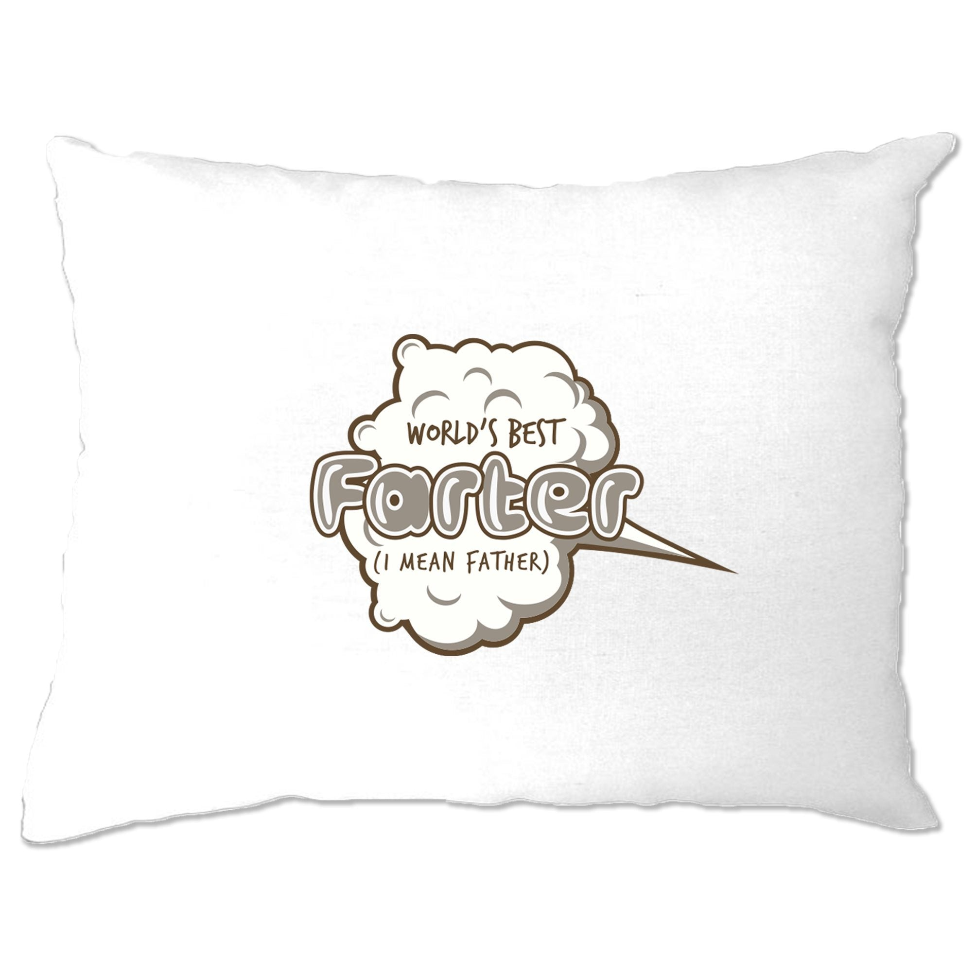 Joke Father's Day Pillow Case Worlds Best Farter Pun