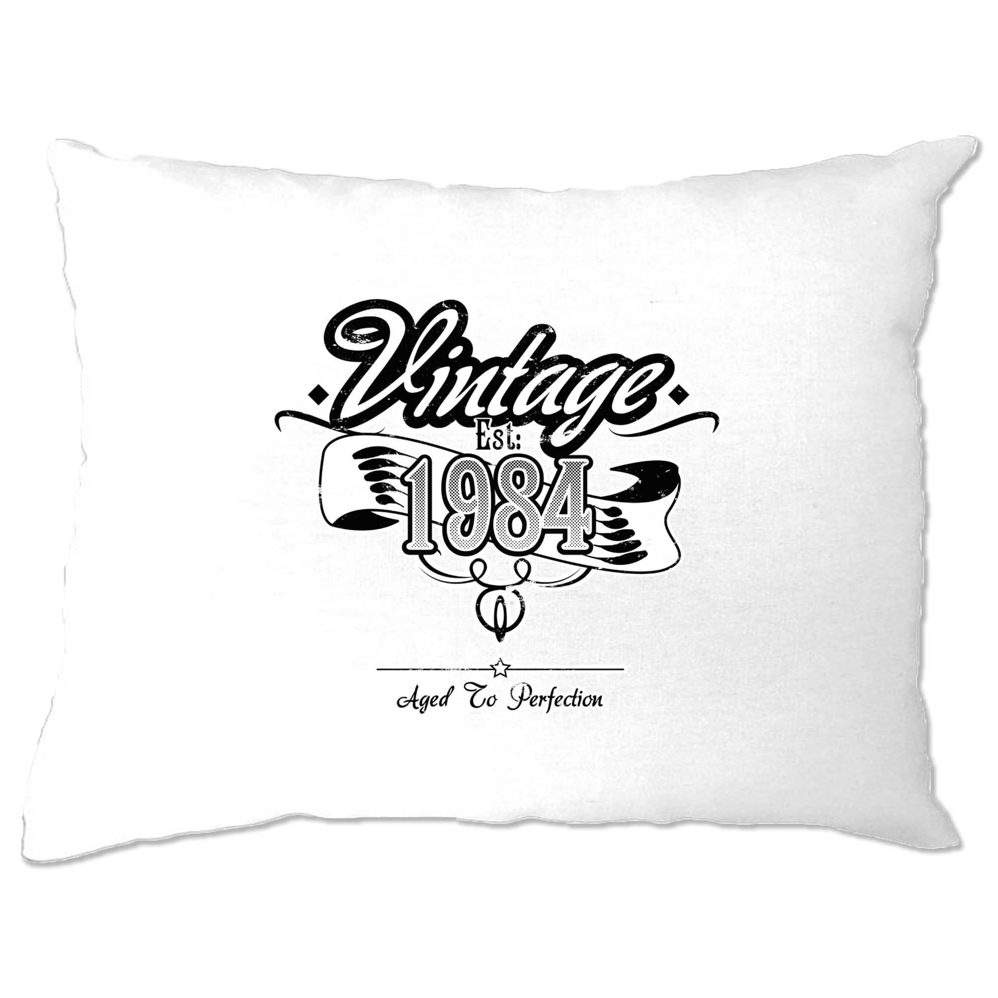 Birthday Pillow Case Vintage Est 1984 Aged To Perfection