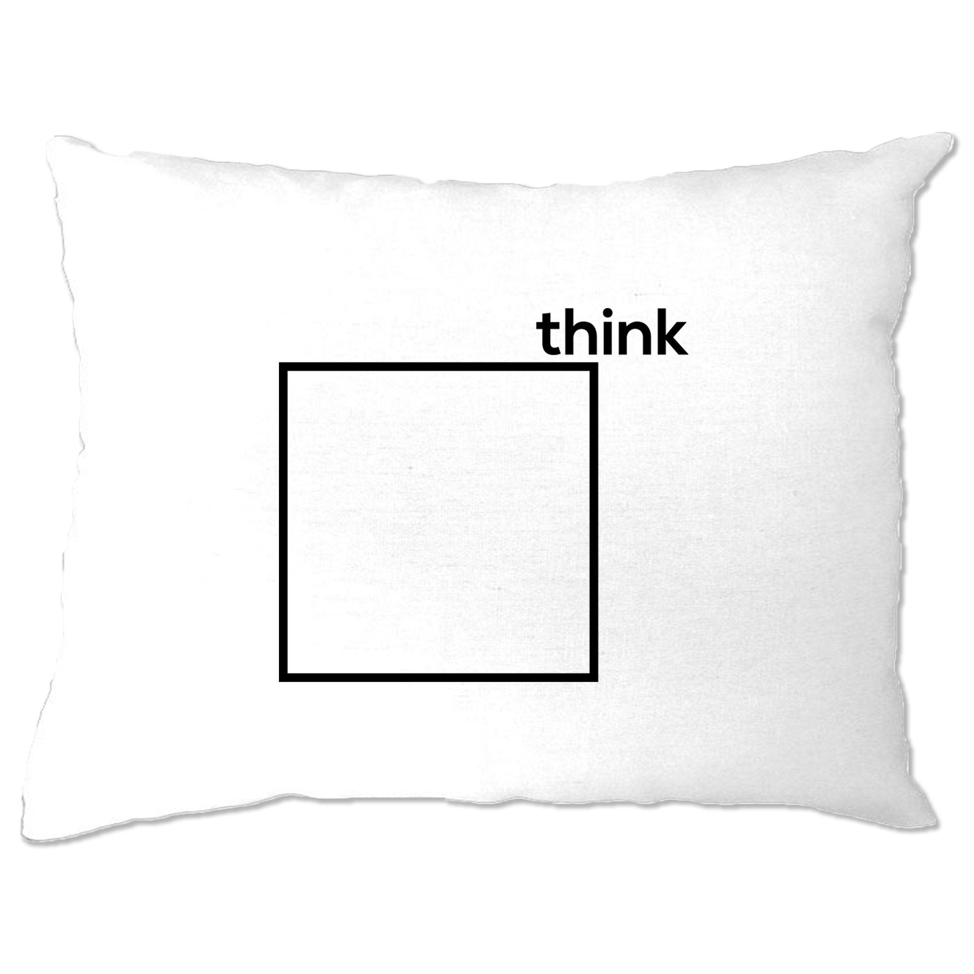 Novelty Pillow Case Think Outside The Box Pun