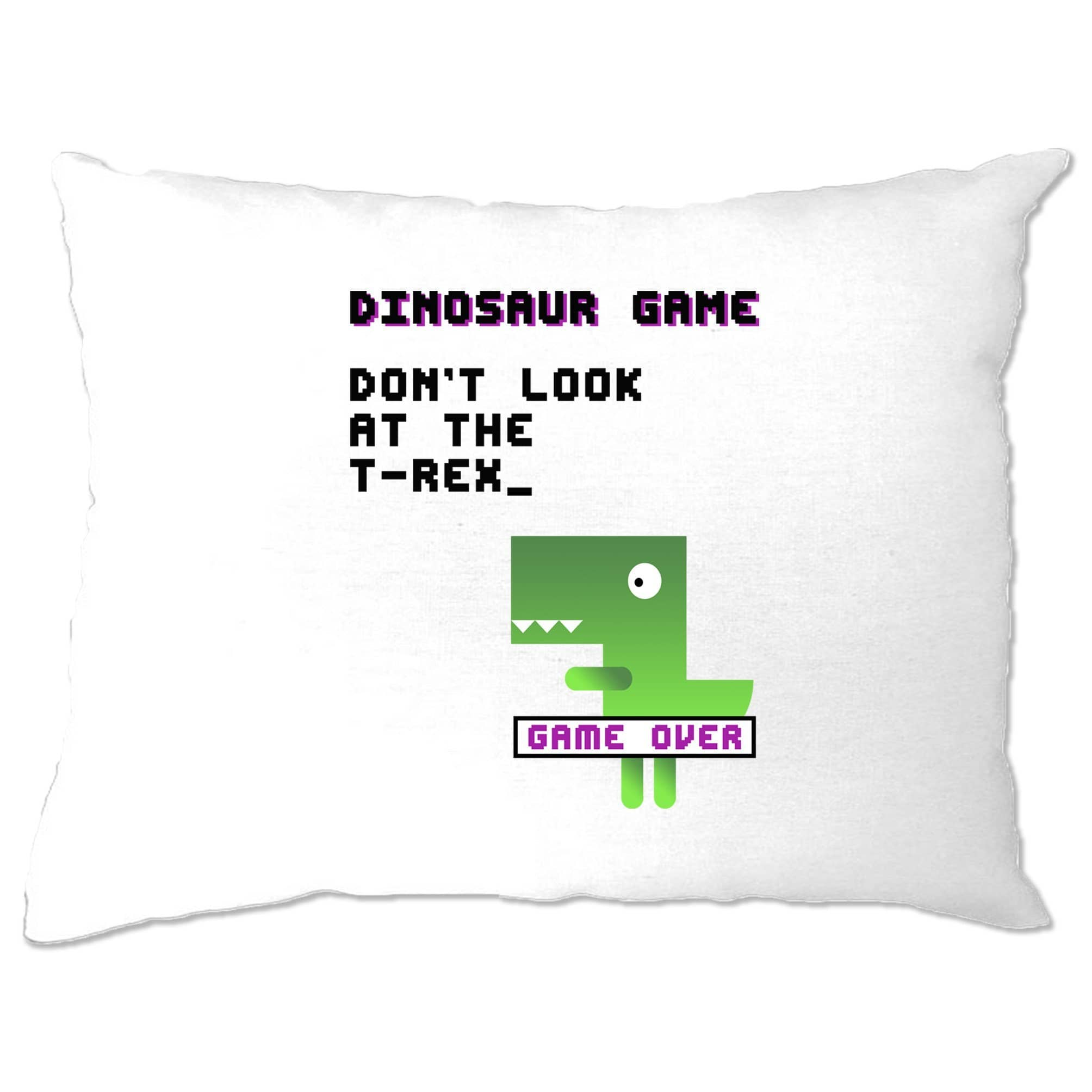 Novelty Pillow Case Don't Look At The T-Rex Game Joke