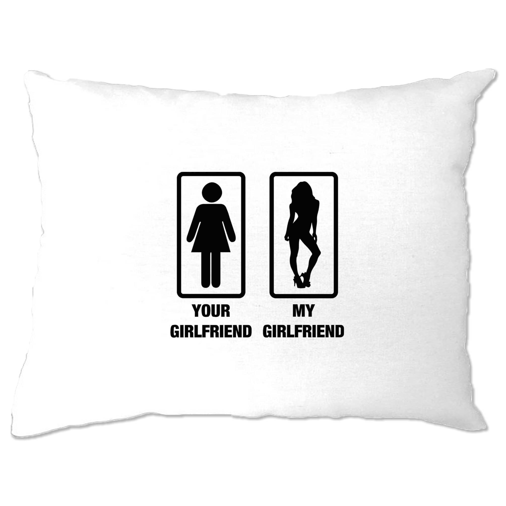 Couples Novelty Pillow Case Your Girlfriend And Mine