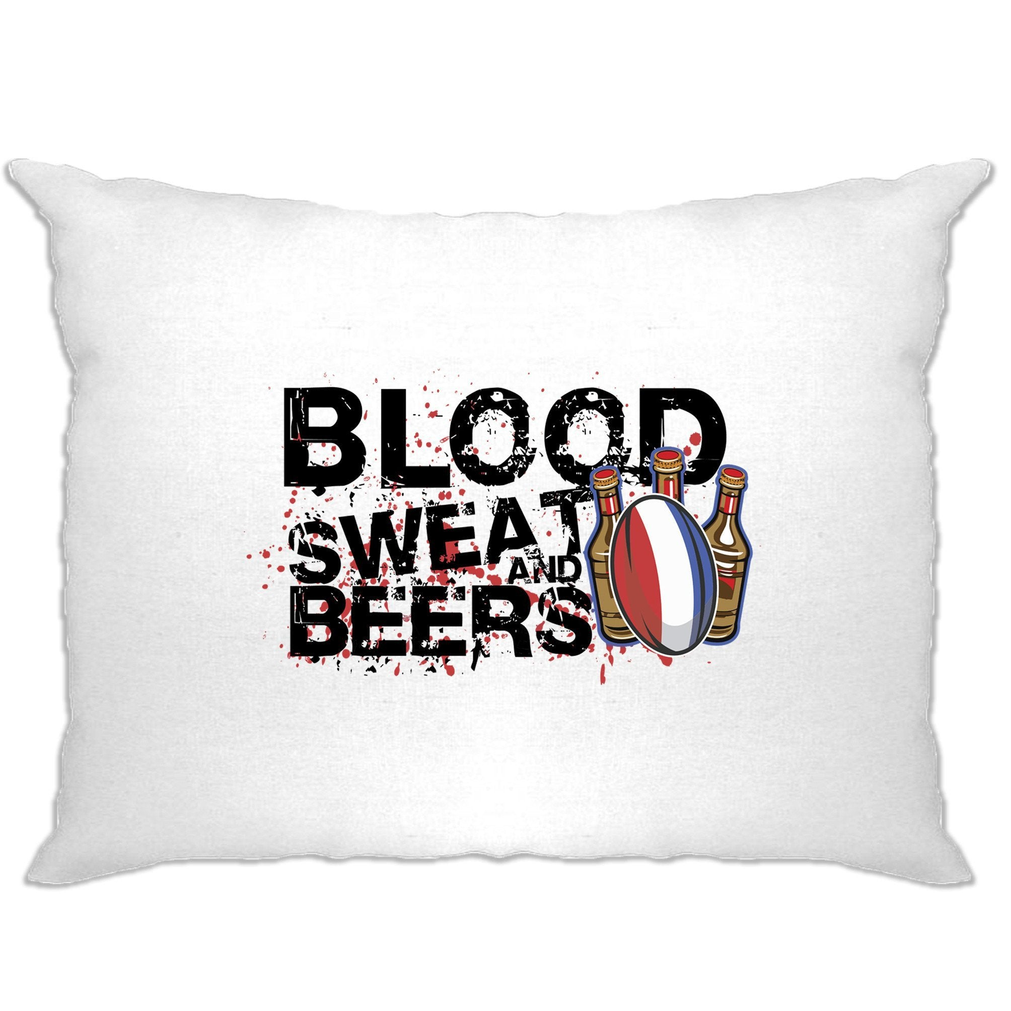 France Rugby Supporters Pillow Case Blood, Sweat And Beers