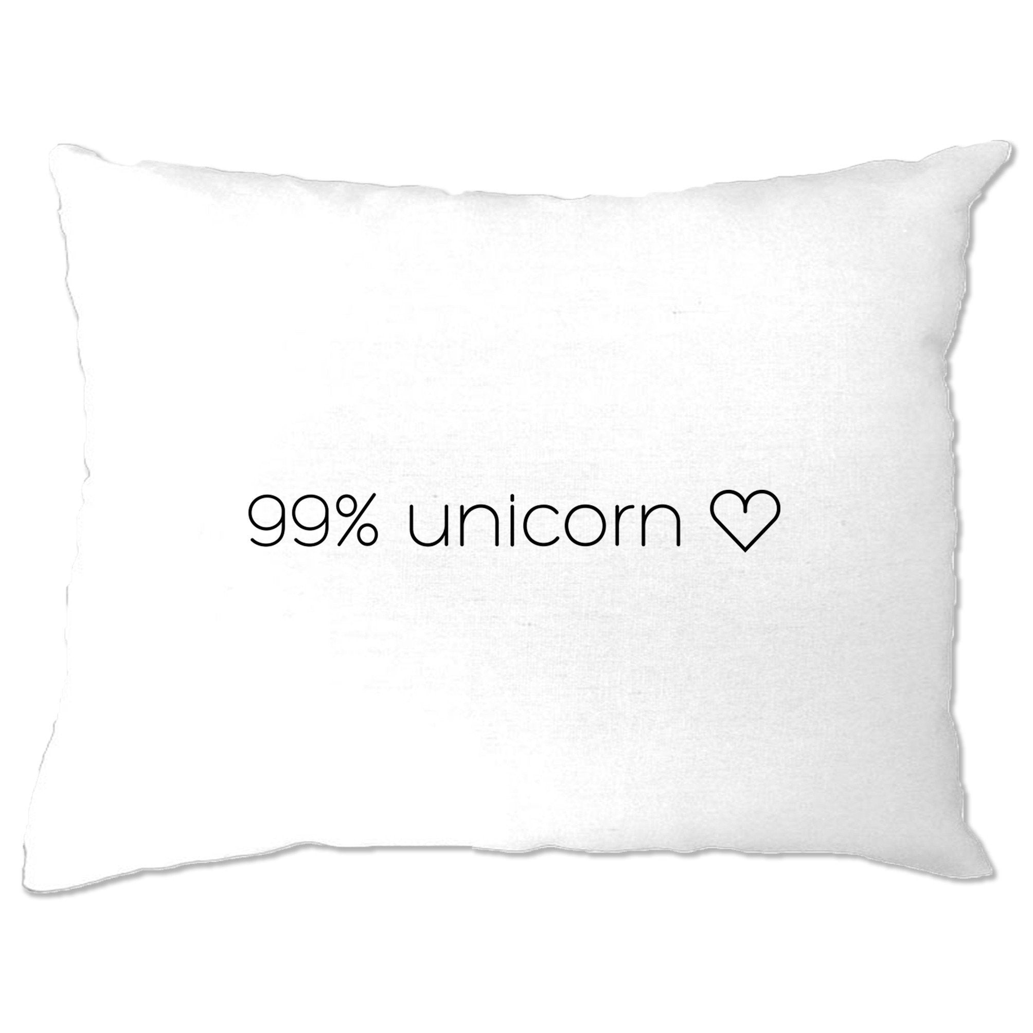 Novelty Mythical Pillow Case 99% Unicorn Heart Slogan