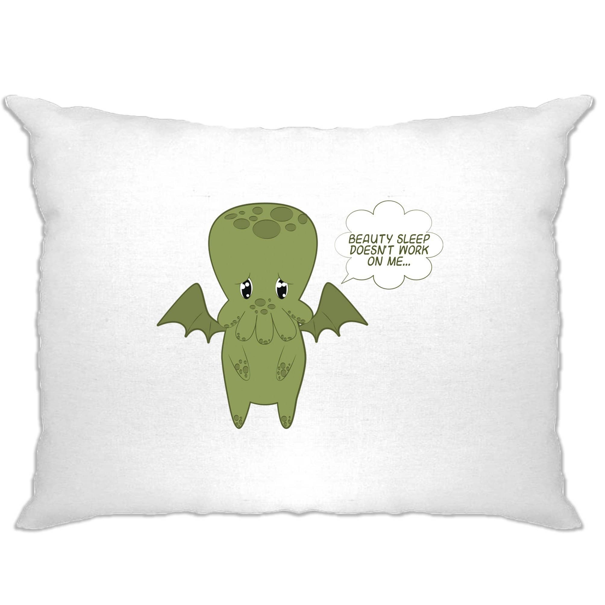 Cute Cthulhu Pillow Case Beauty Sleep Doesn't Work On Me