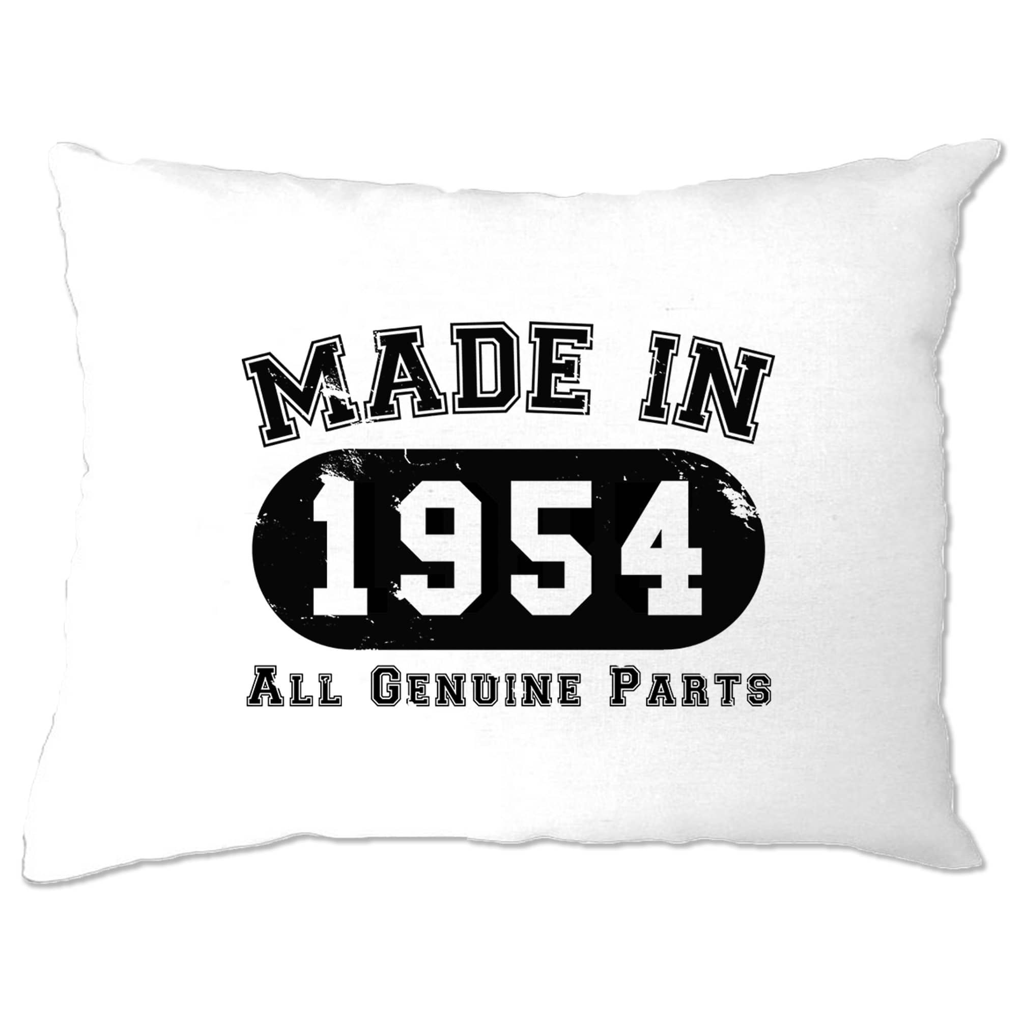 Birthday Pillow Case Made in 1954 All Genuine Parts