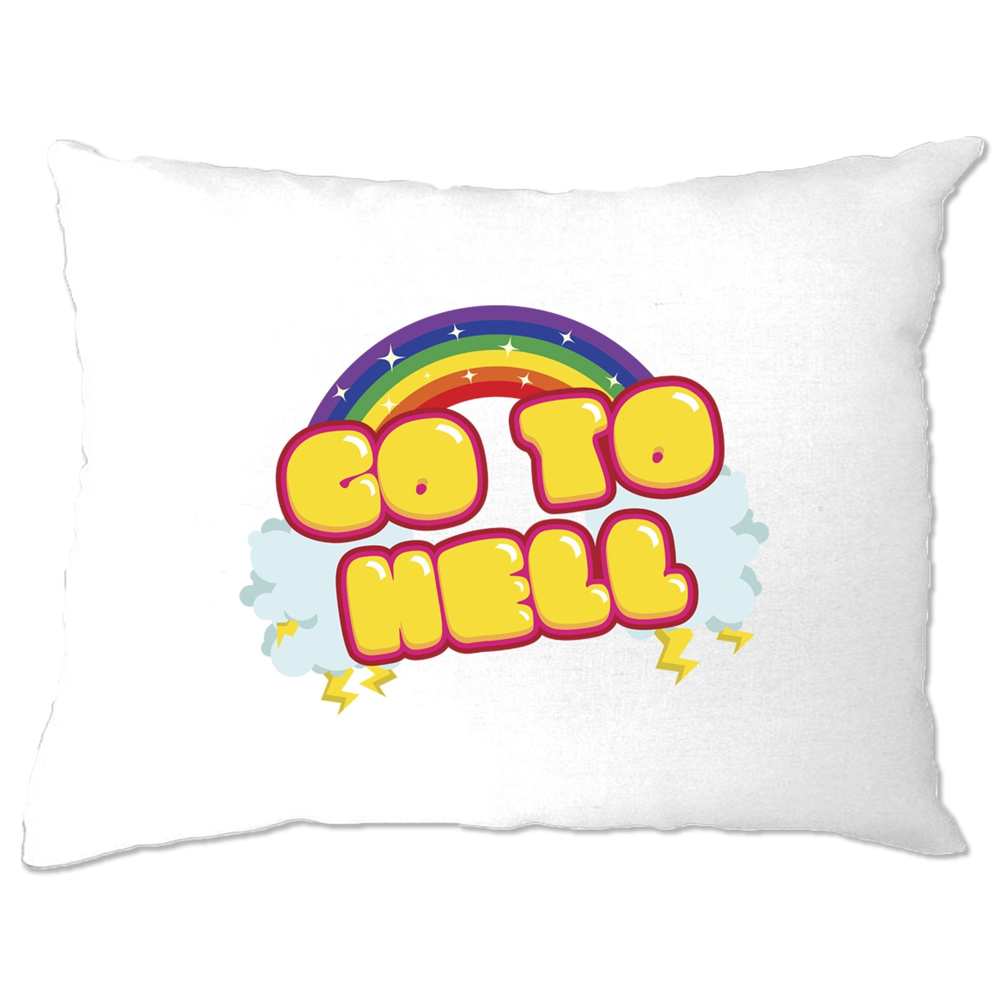 Novelty Rainbow Art Pillow Case Go To Hell Gothic Slogan