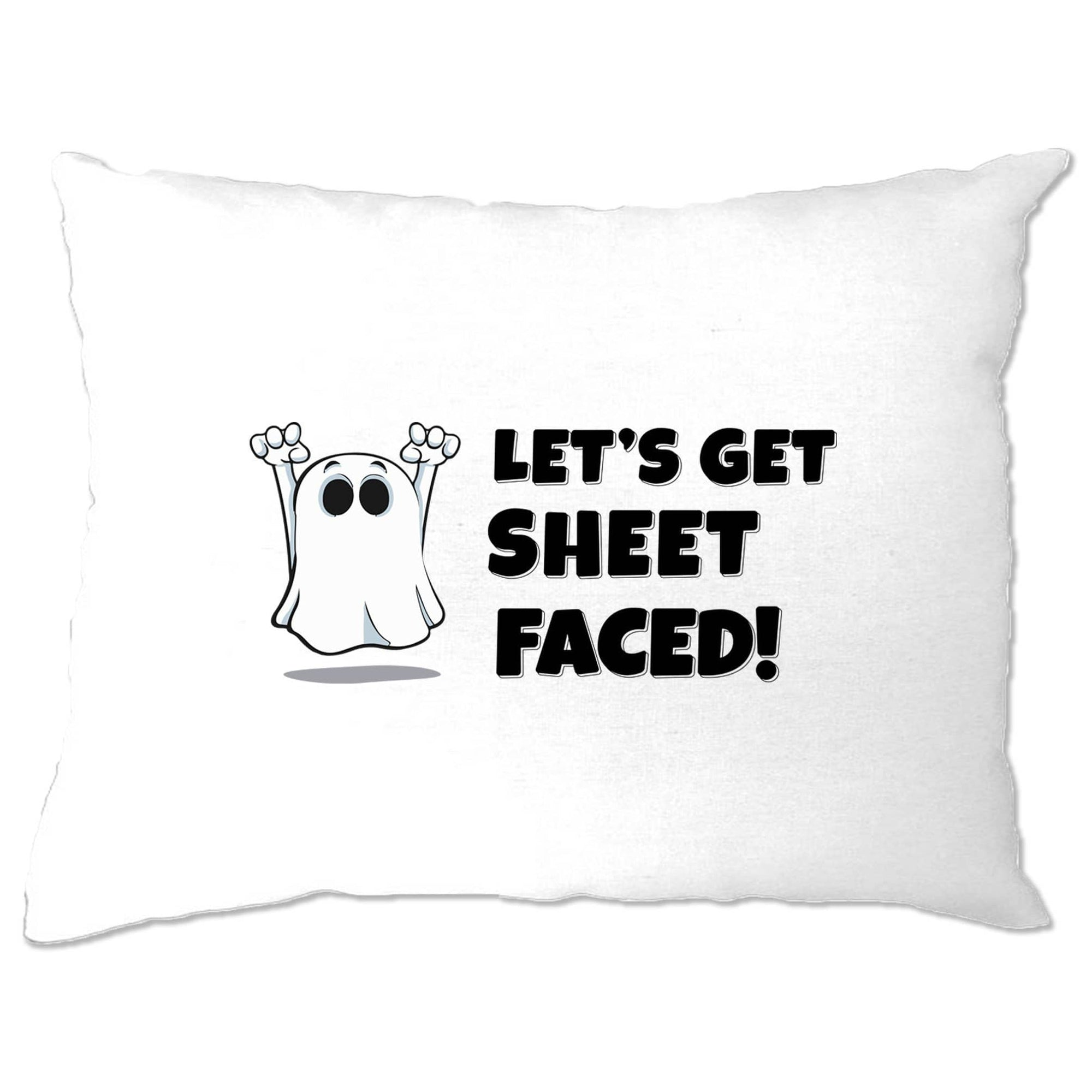 Novelty Halloween Pillow Case Let's Get Sheet Faced