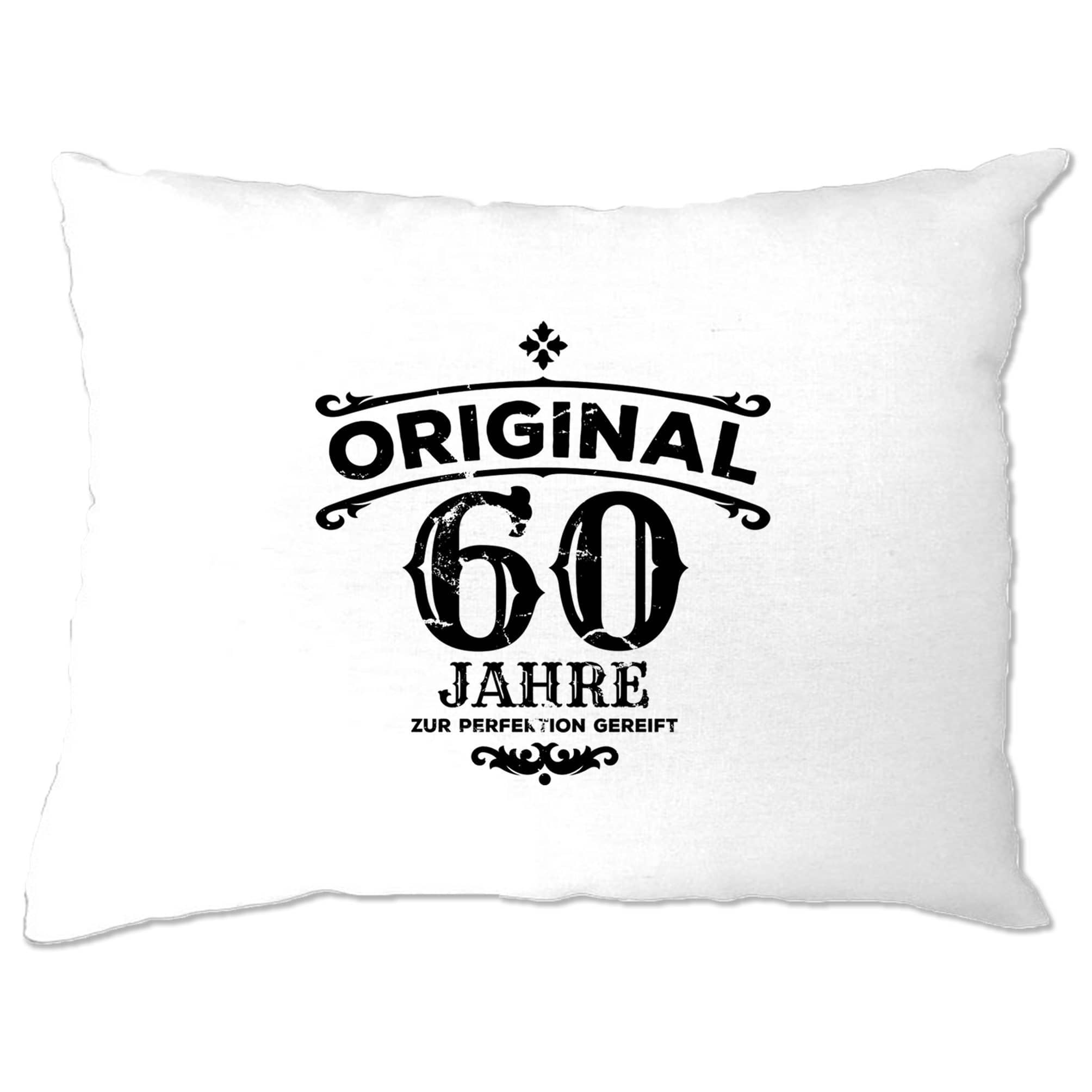 60th Birthday Pillow Case Original Aged 60 Sixty Years