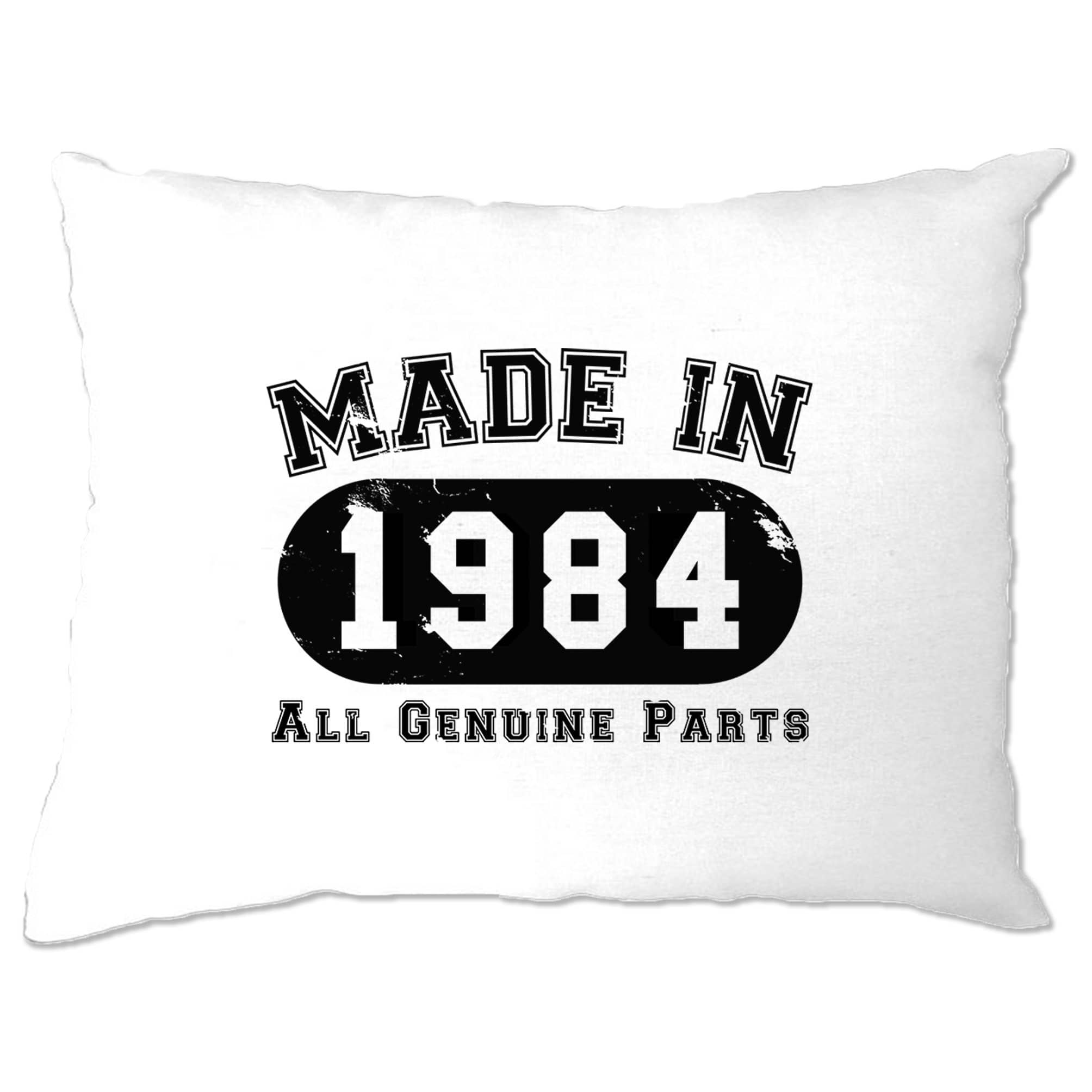Birthday Pillow Case Made in 1984 All Genuine Parts