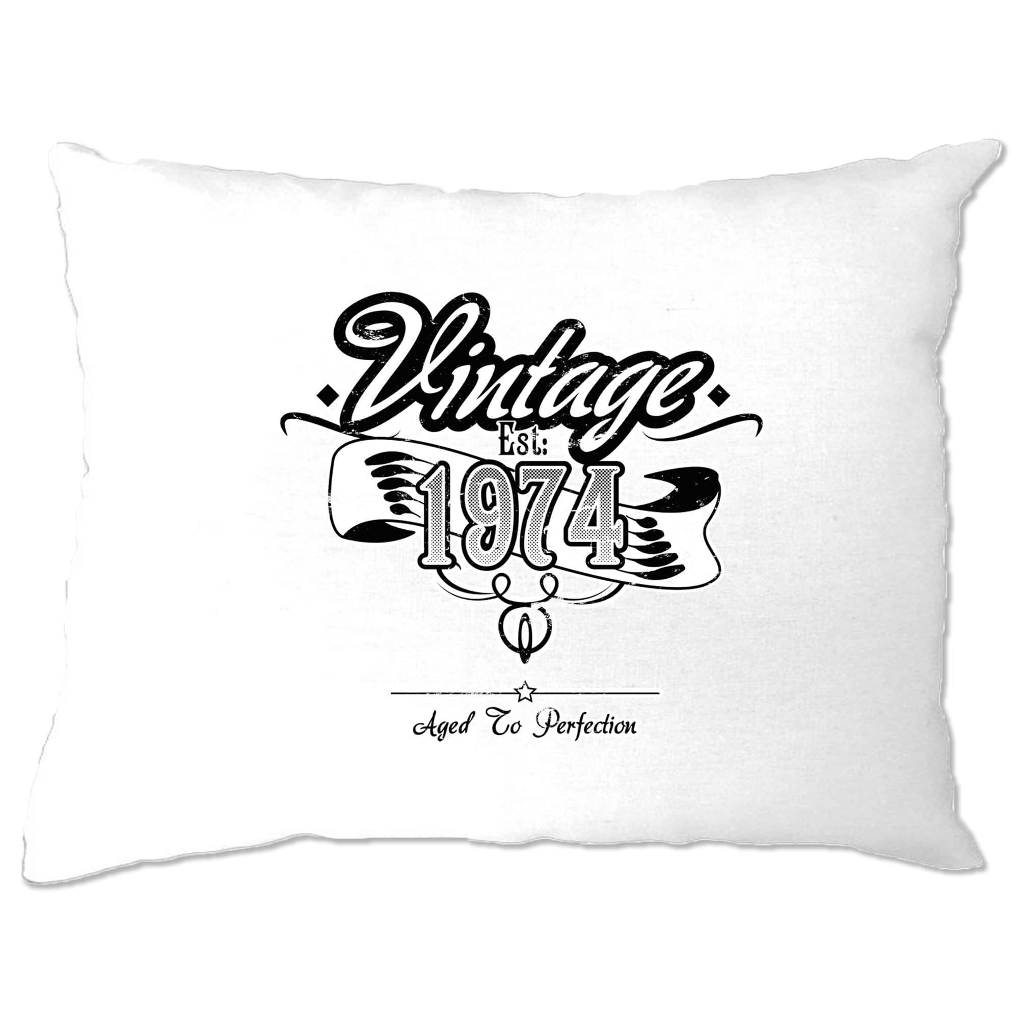 Birthday Pillow Case Vintage Est 1974 Aged To Perfection