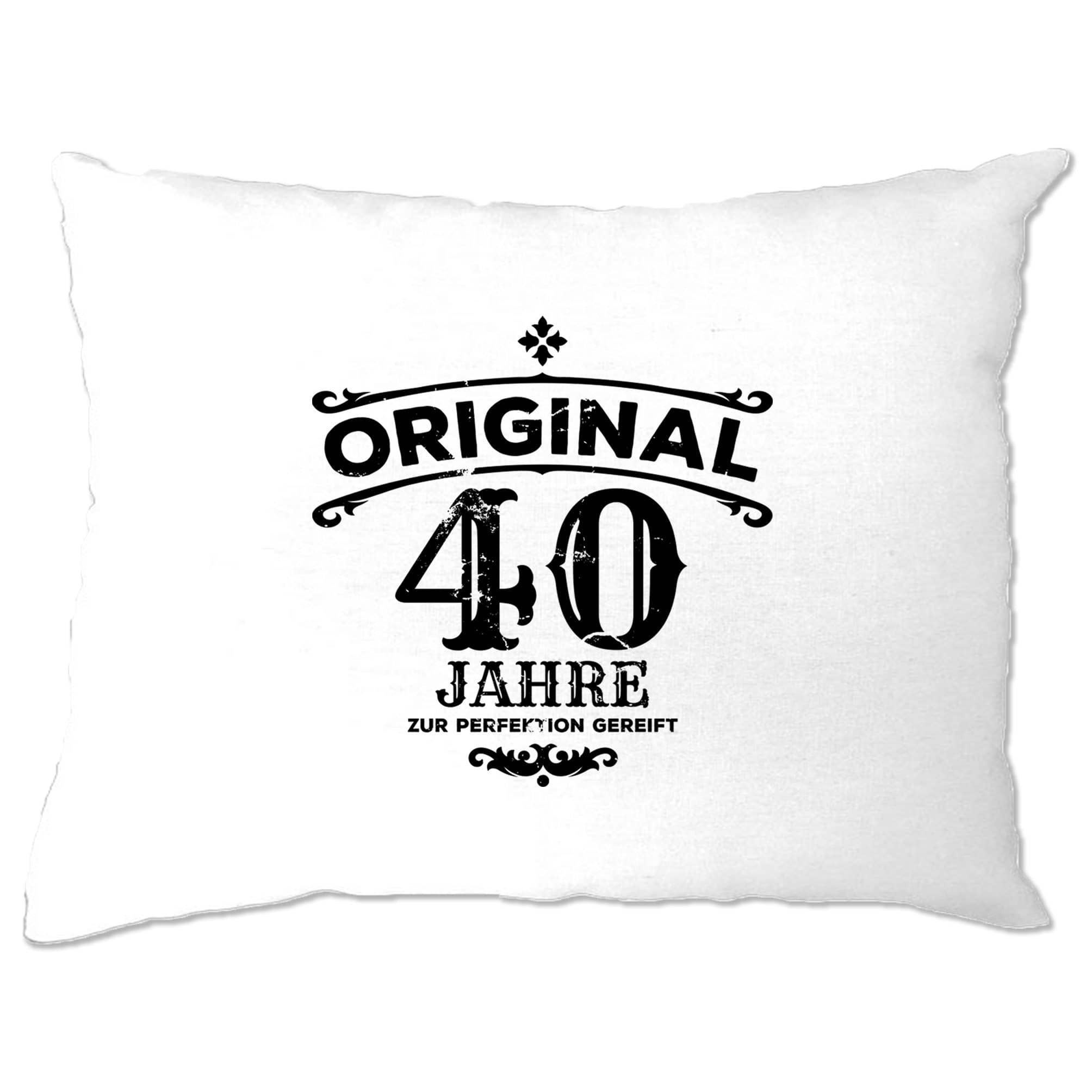 40th Birthday Pillow Case Original Aged Forty 40 Years