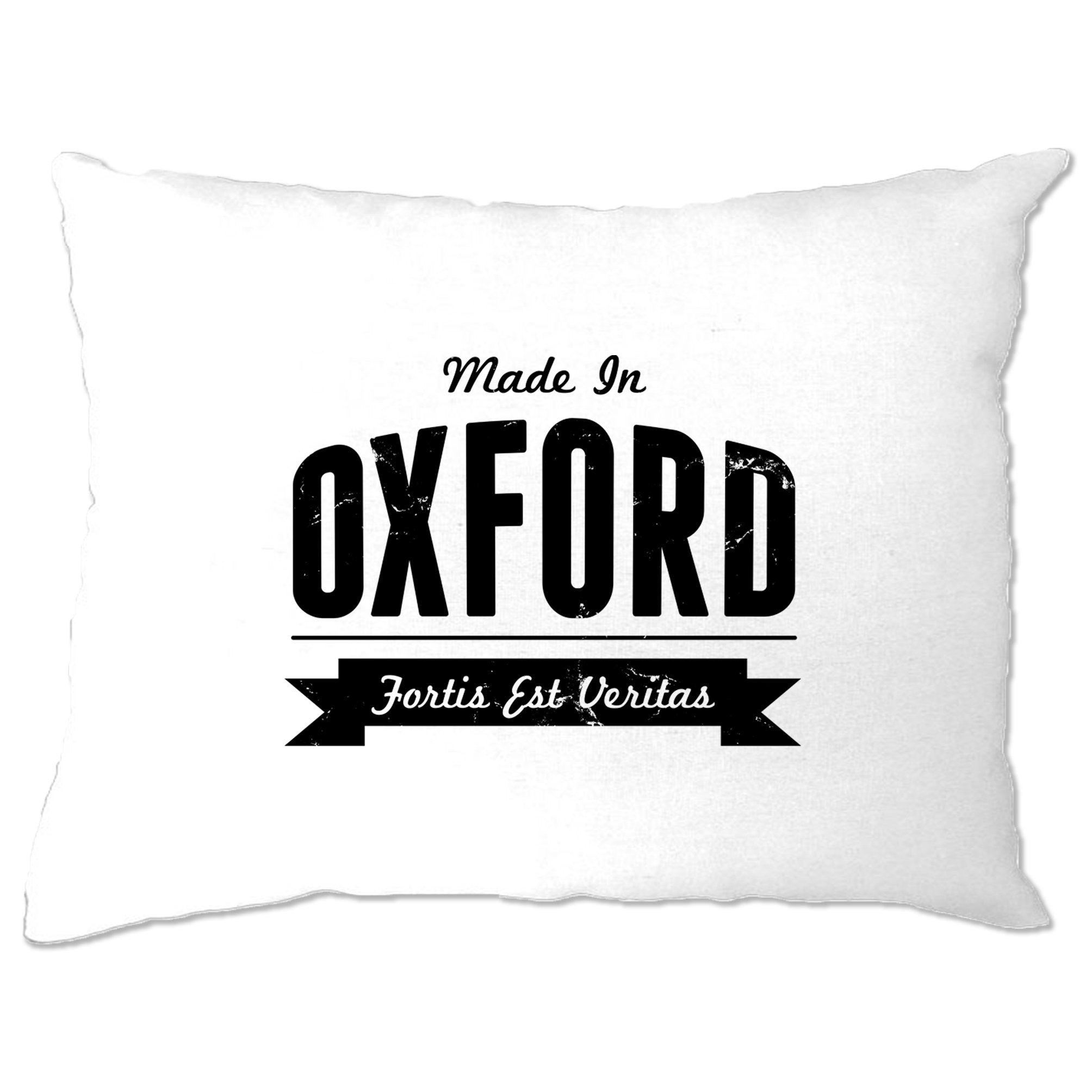 Hometown Pride Pillow Case Made in Oxford Banner