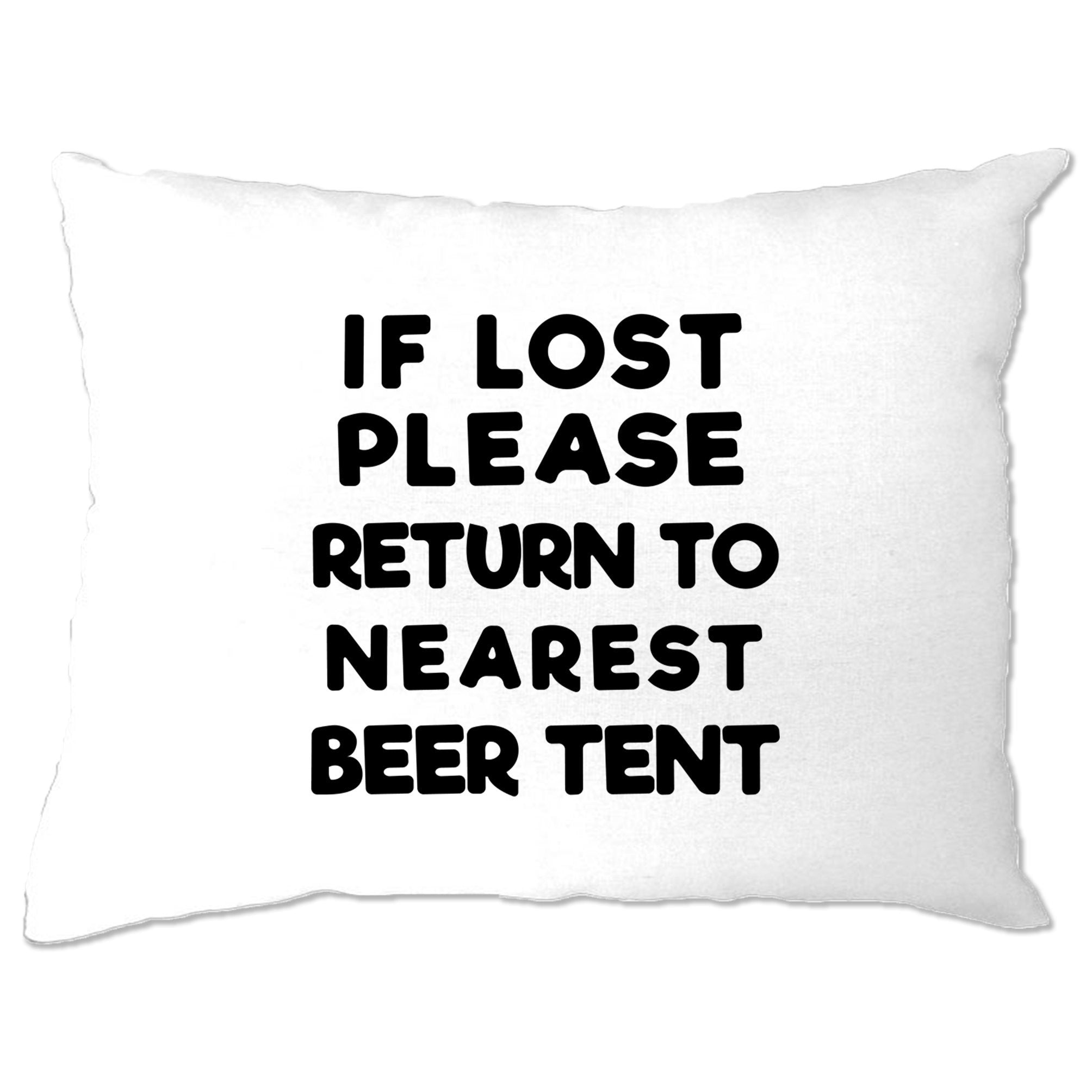 Novelty Festival Pillow Case If Lost, Return To Beer Tent