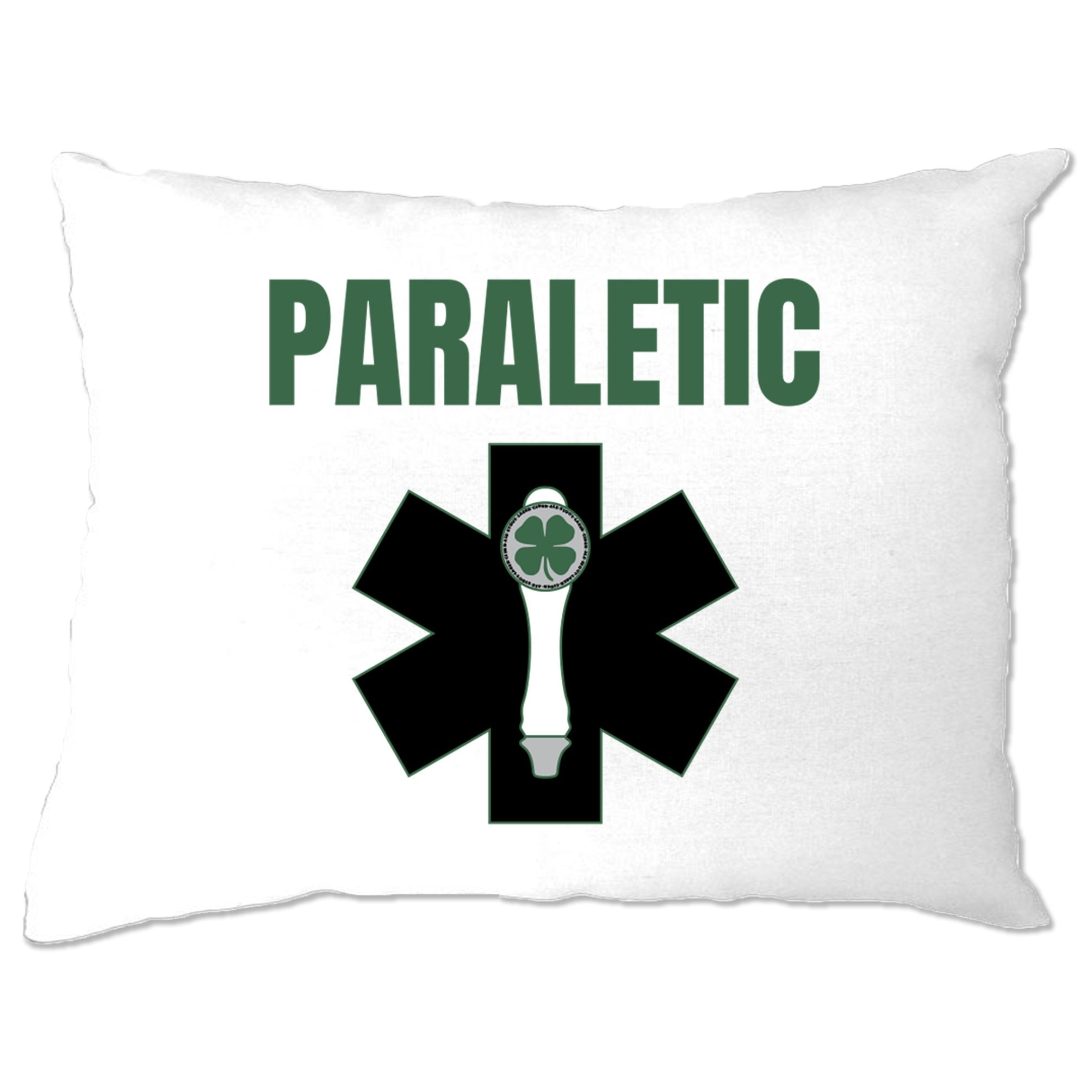 St. Patricks Pillow Case Paraletic joke Pun