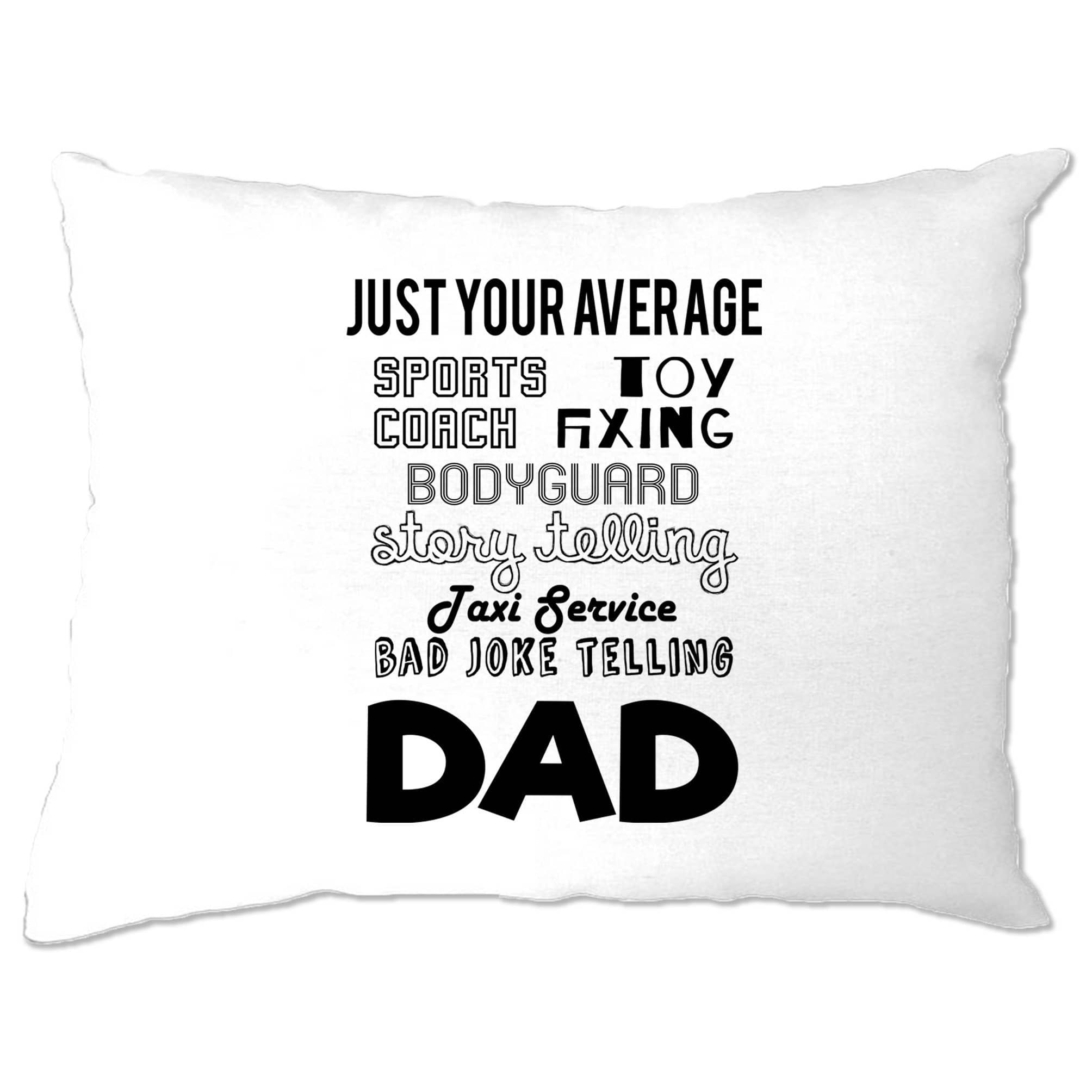 Father's Day Pillow Case Just Your Average Superhero Dad
