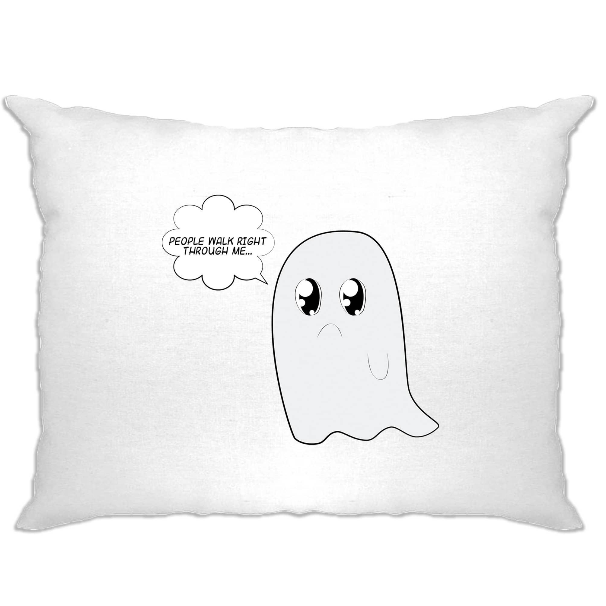 Cute Ghost Pillow Case People Walk Right Through Me Joke