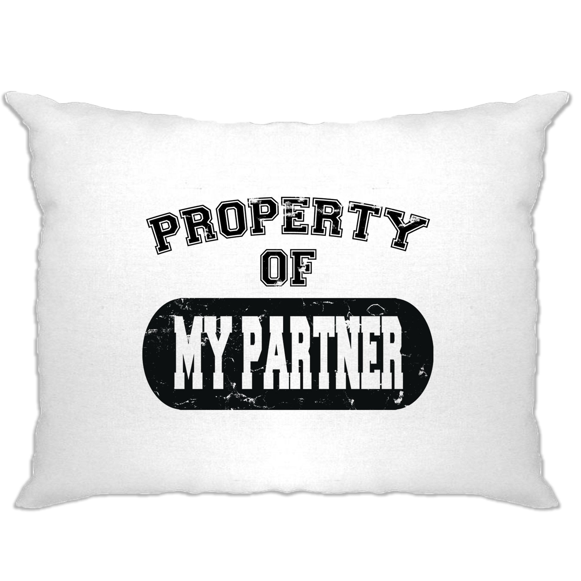 Valentine's Day Pillow Case Property Of My Partner