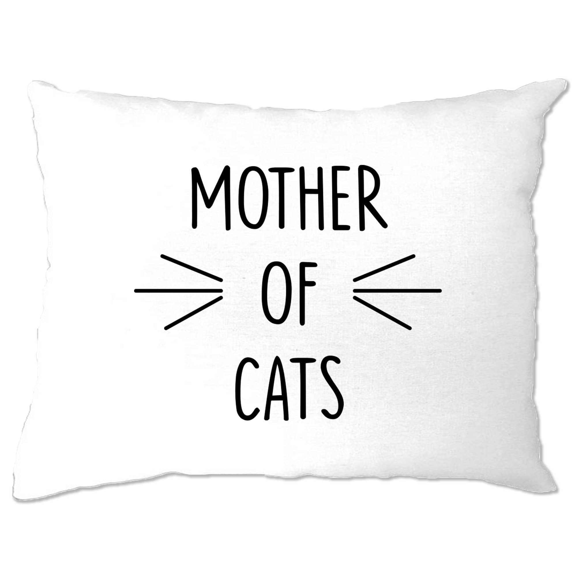 Novelty Pet Pillow Case Mother Of Cats Slogan