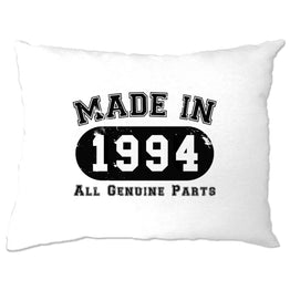 Birthday Pillow Case Made in 1994 All Genuine Parts