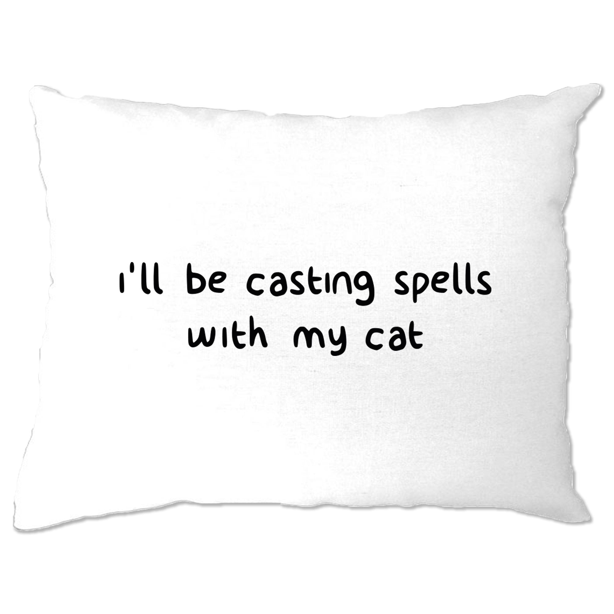 Halloween Pillow Case I'll Be Casting Spells With My Cat