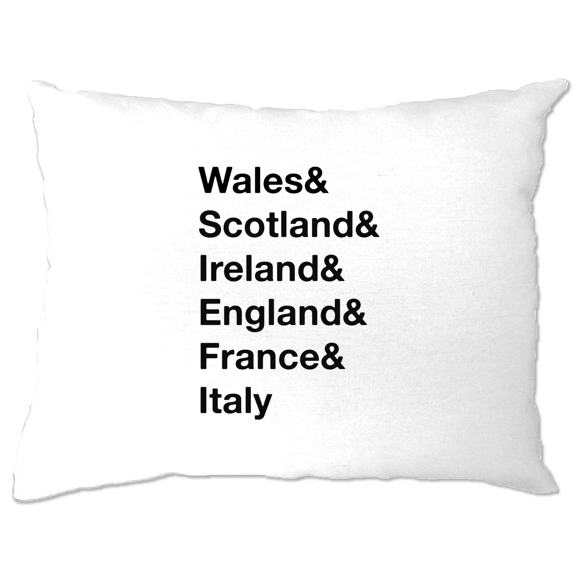 The Six Nations Pillow Case Wales, Scotland, Ireland