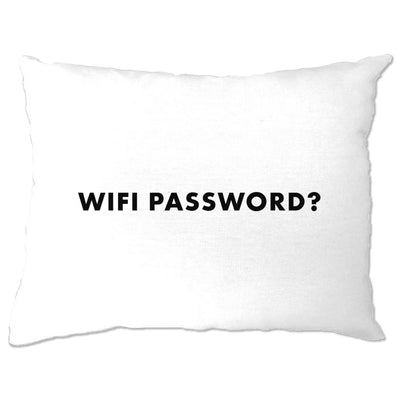 Novelty Nerdy Pillow Case Wifi Password Slogan