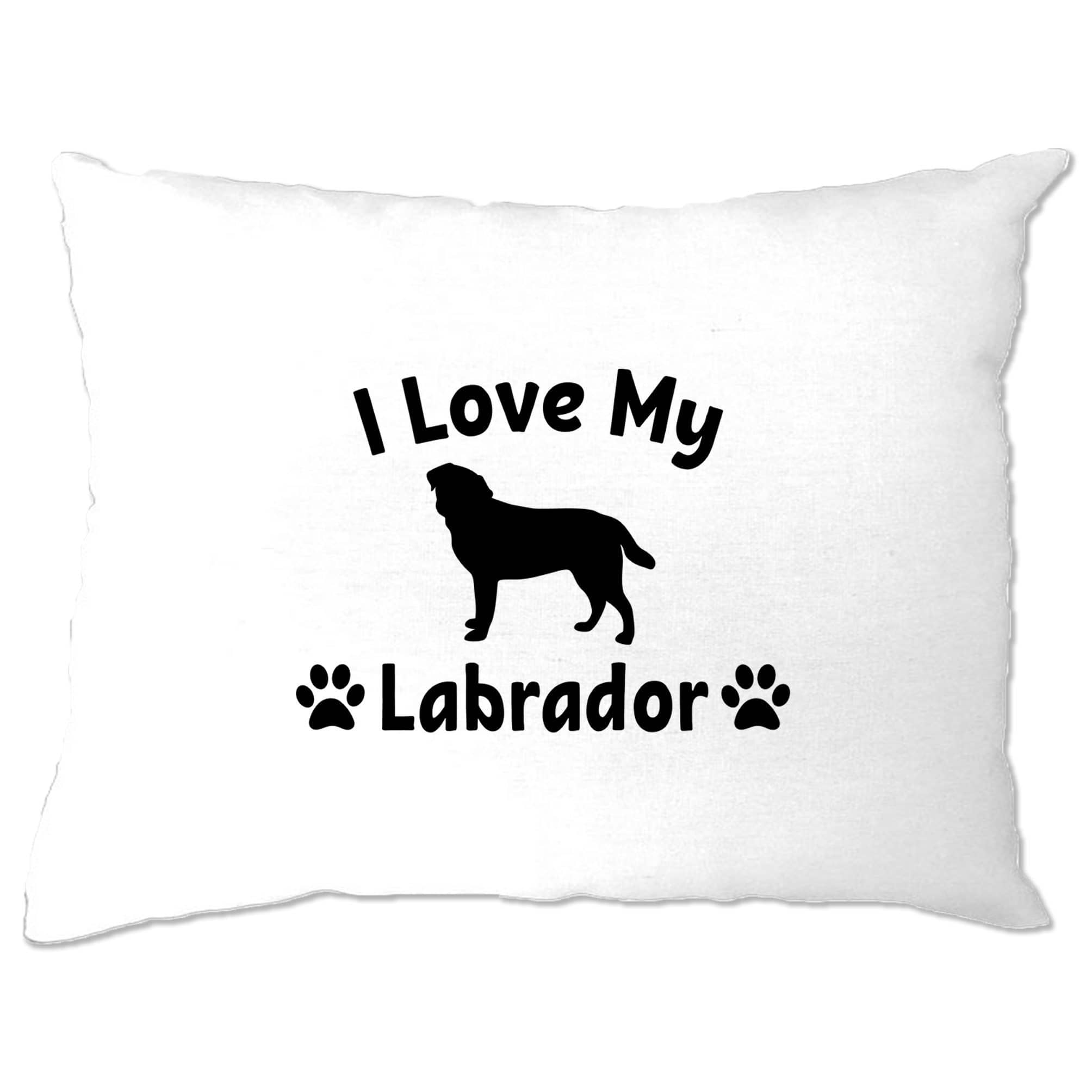 Dog Owner Pillow Case I Love My Labrador Slogan