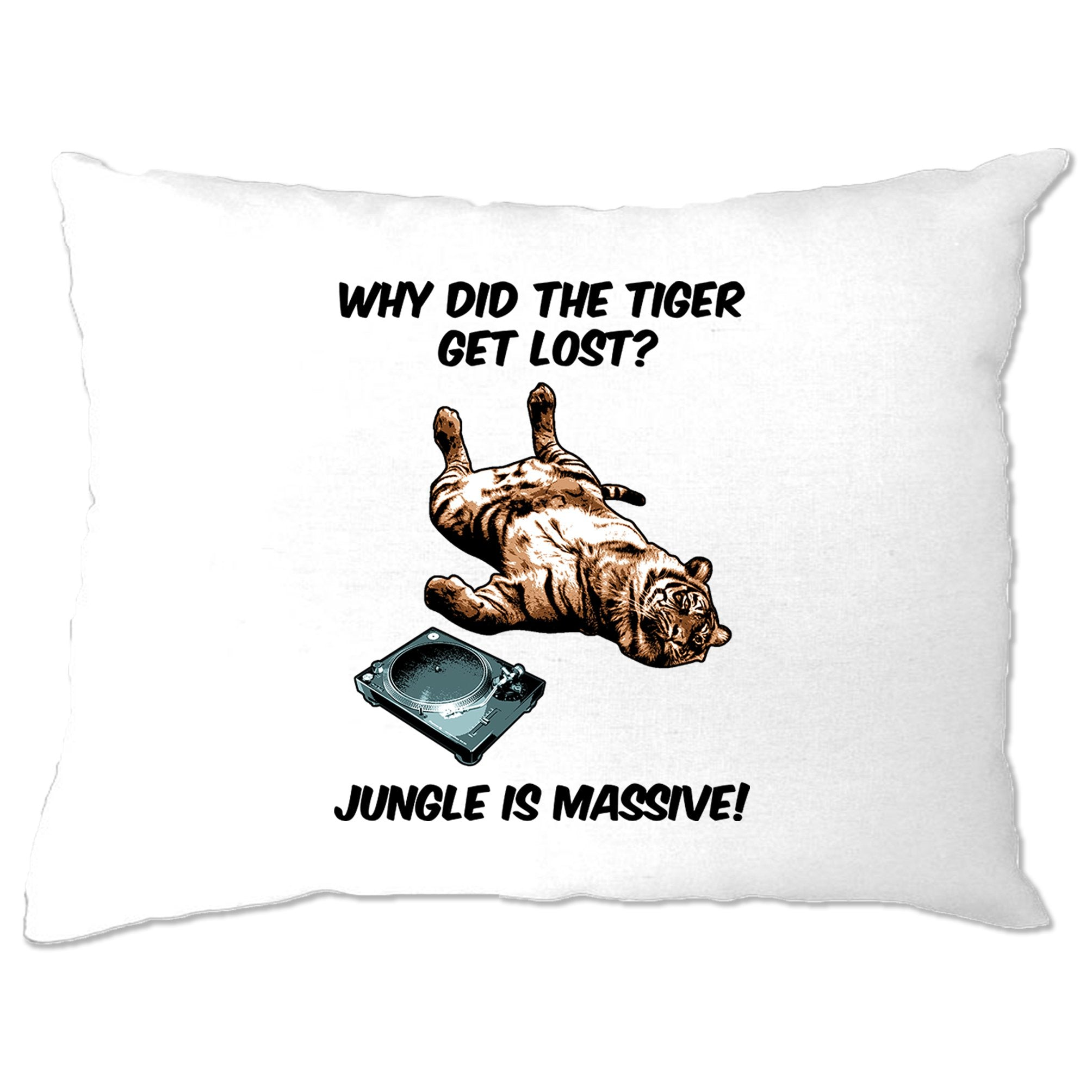 Music Genre Pillow Case Why Did The Tiger Get Lost Joke