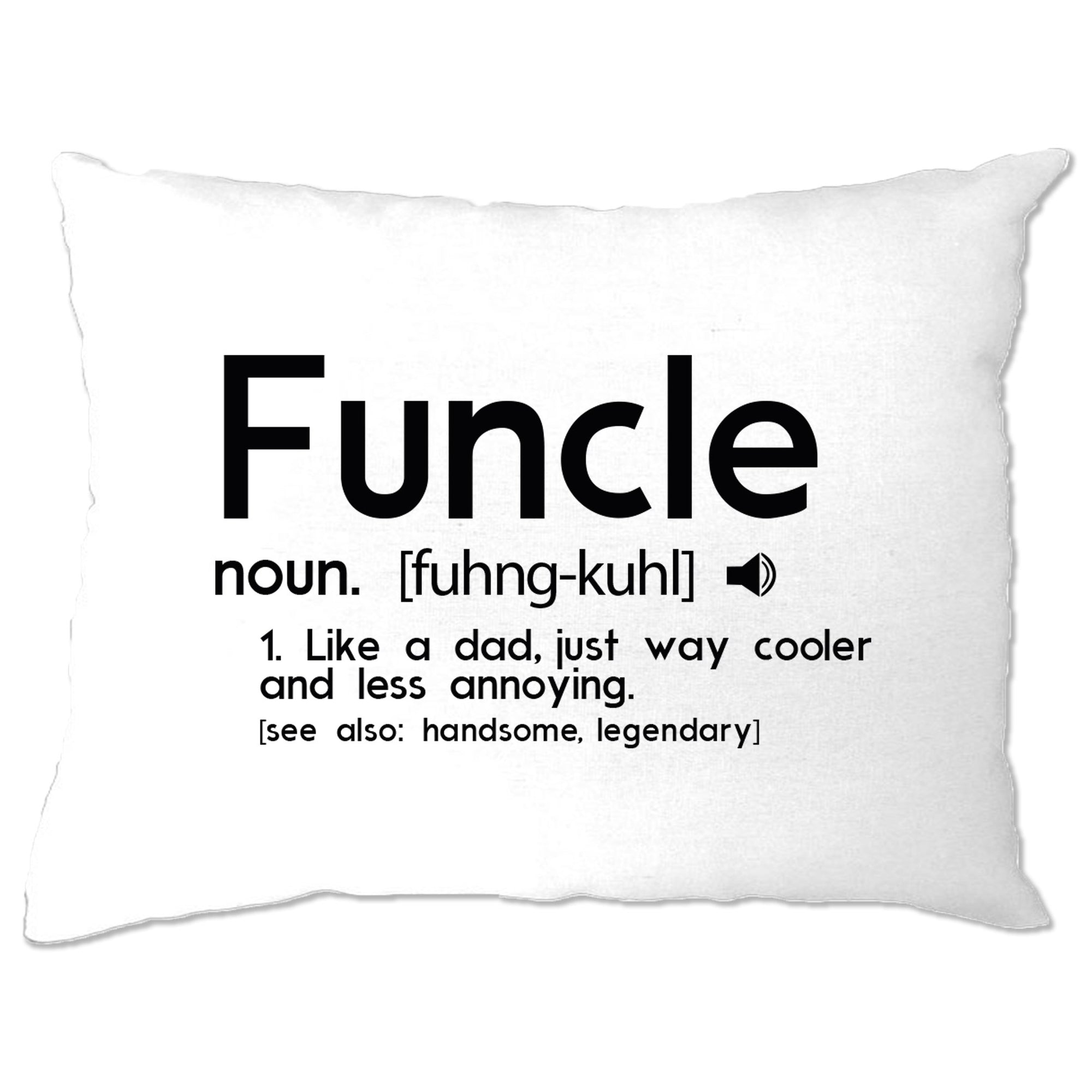 Novelty Pillow Case Funcle Fun Uncle Pun Definition Joke