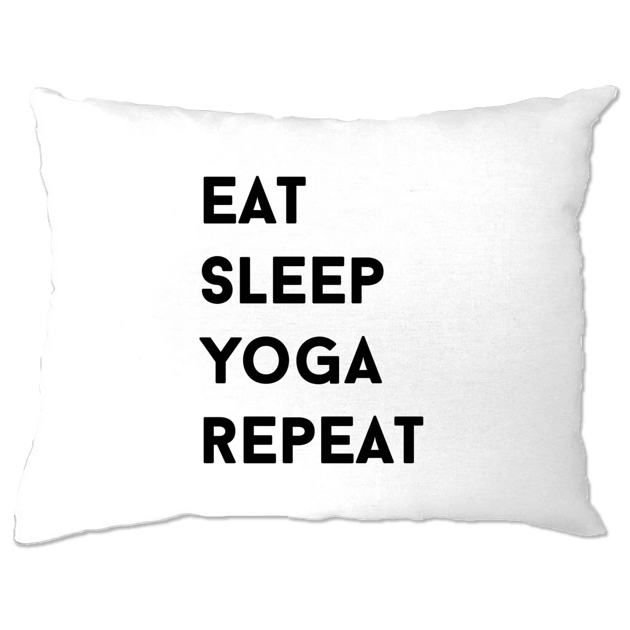 Gym Pillow Case Eat, Sleep, Yoga, Repeat Slogan