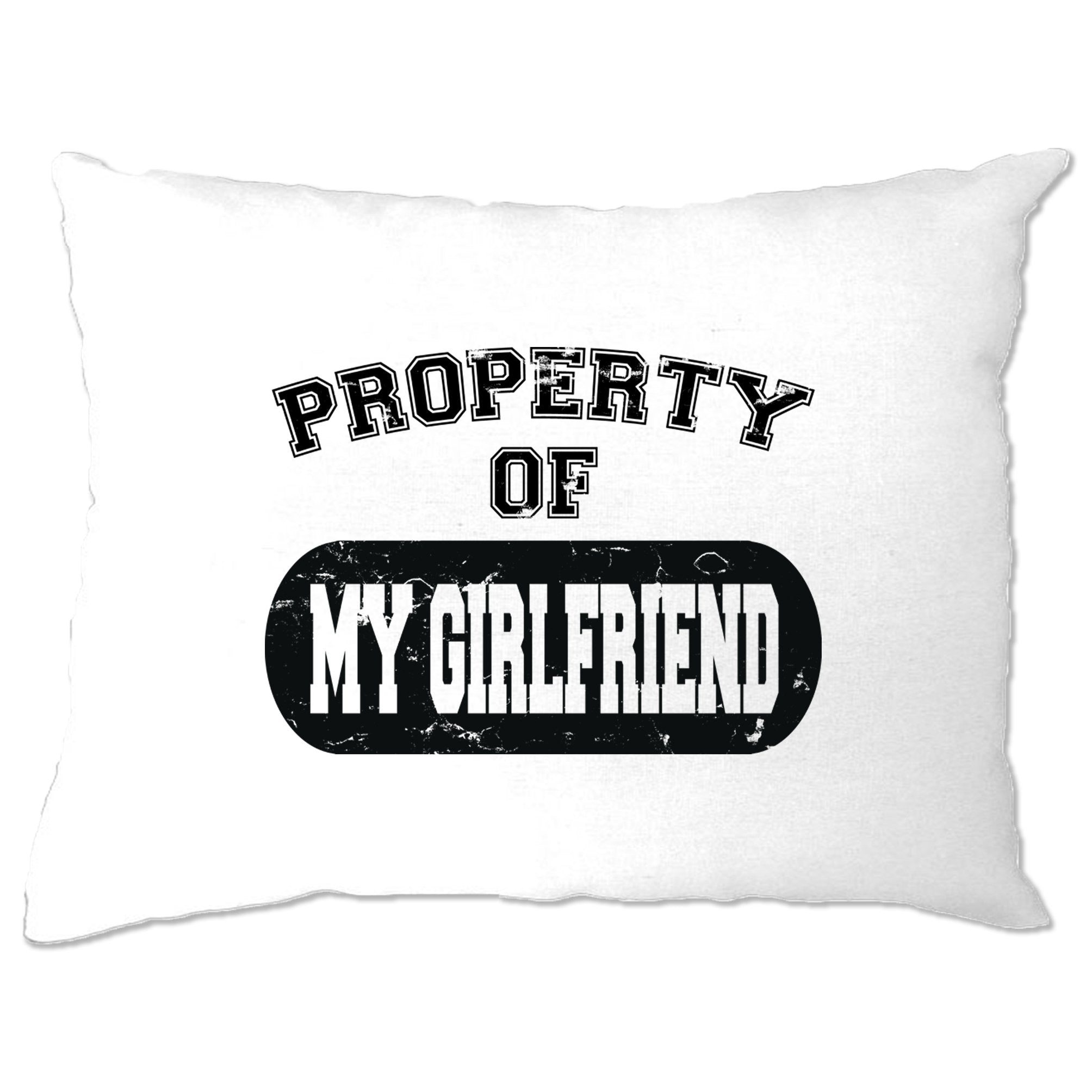 Valentine's Day Pillow Case Property Of My Girlfriend