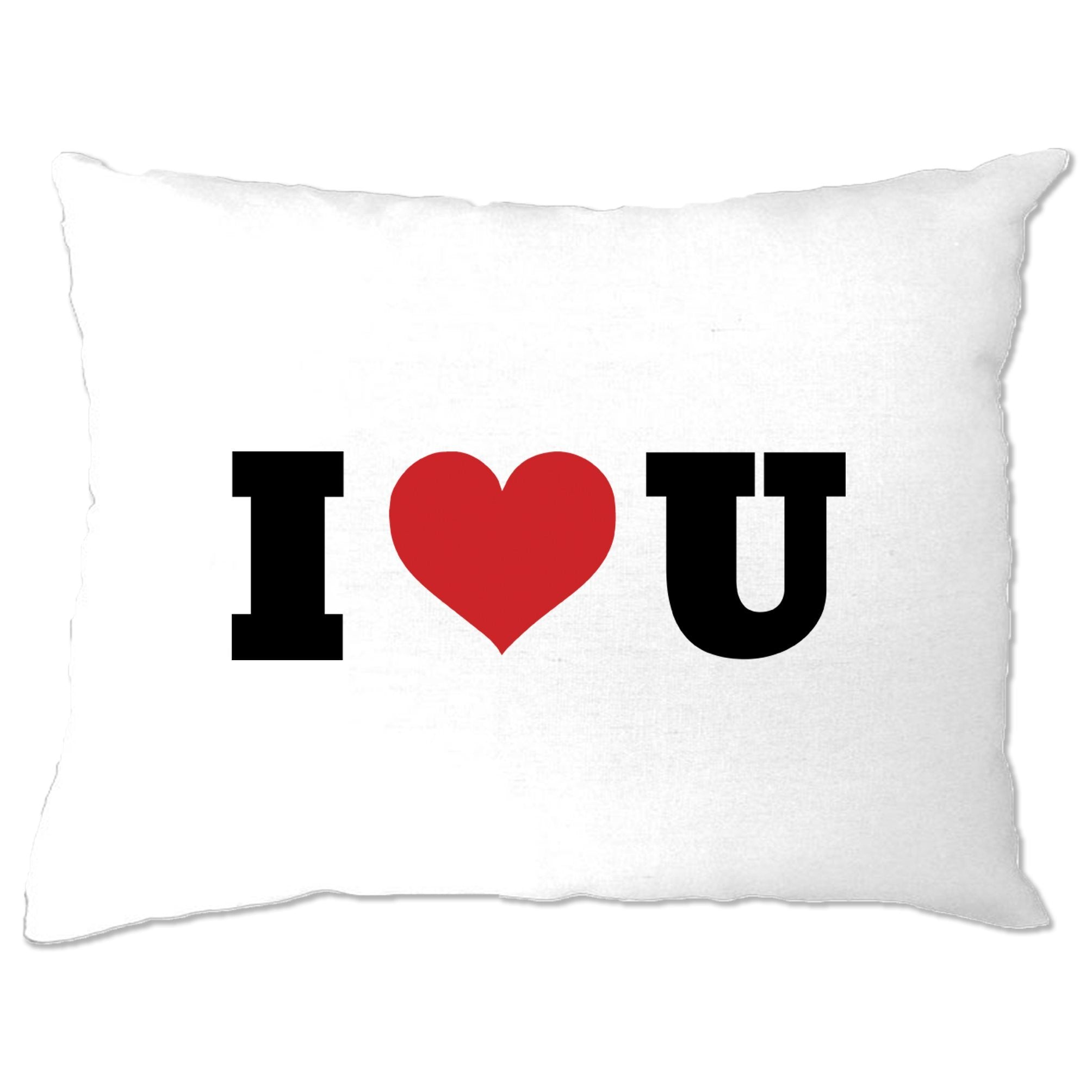 Valentine's Day Pillow Case I Heart You U
