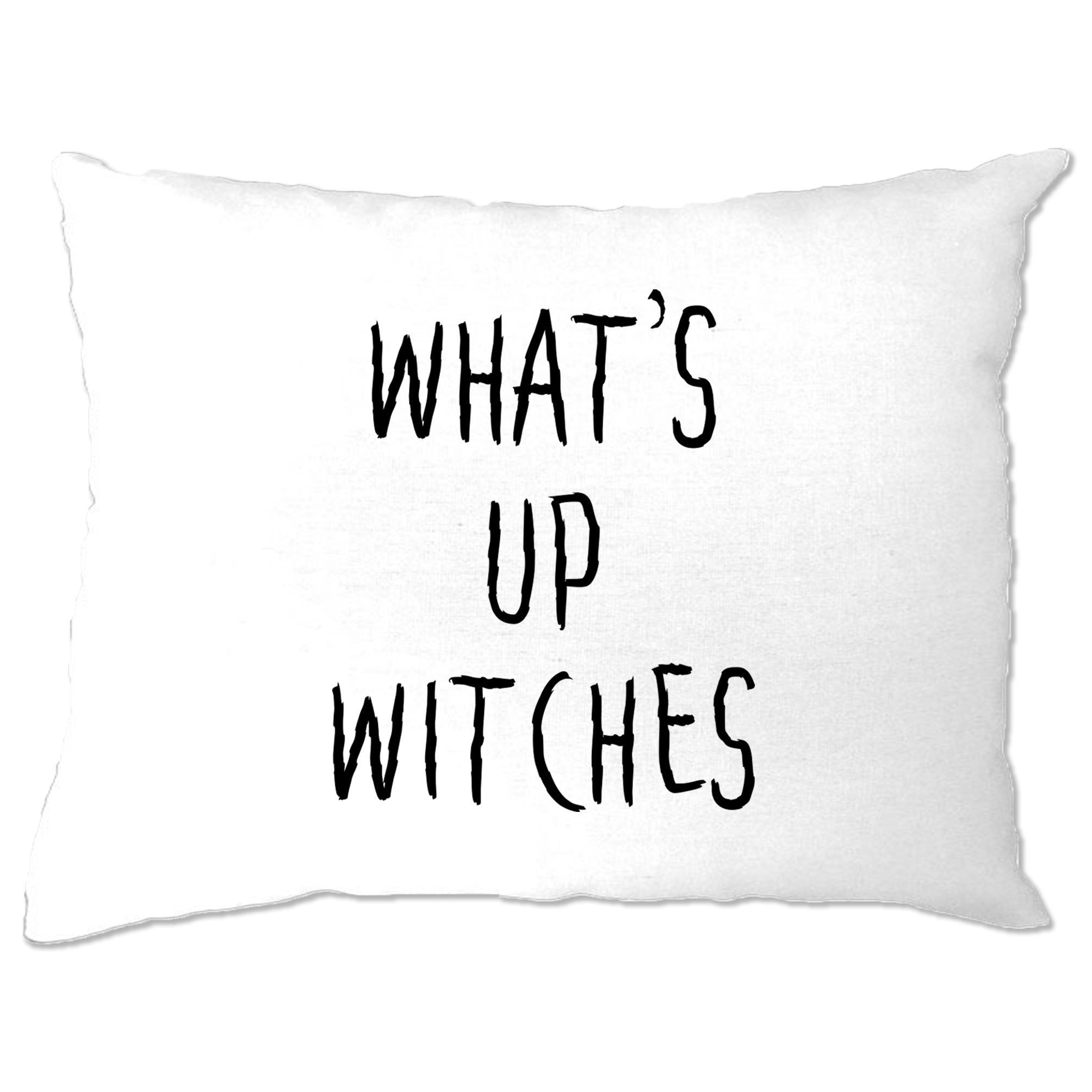 Novelty Halloween Pillow Case What's Up Witches Pun