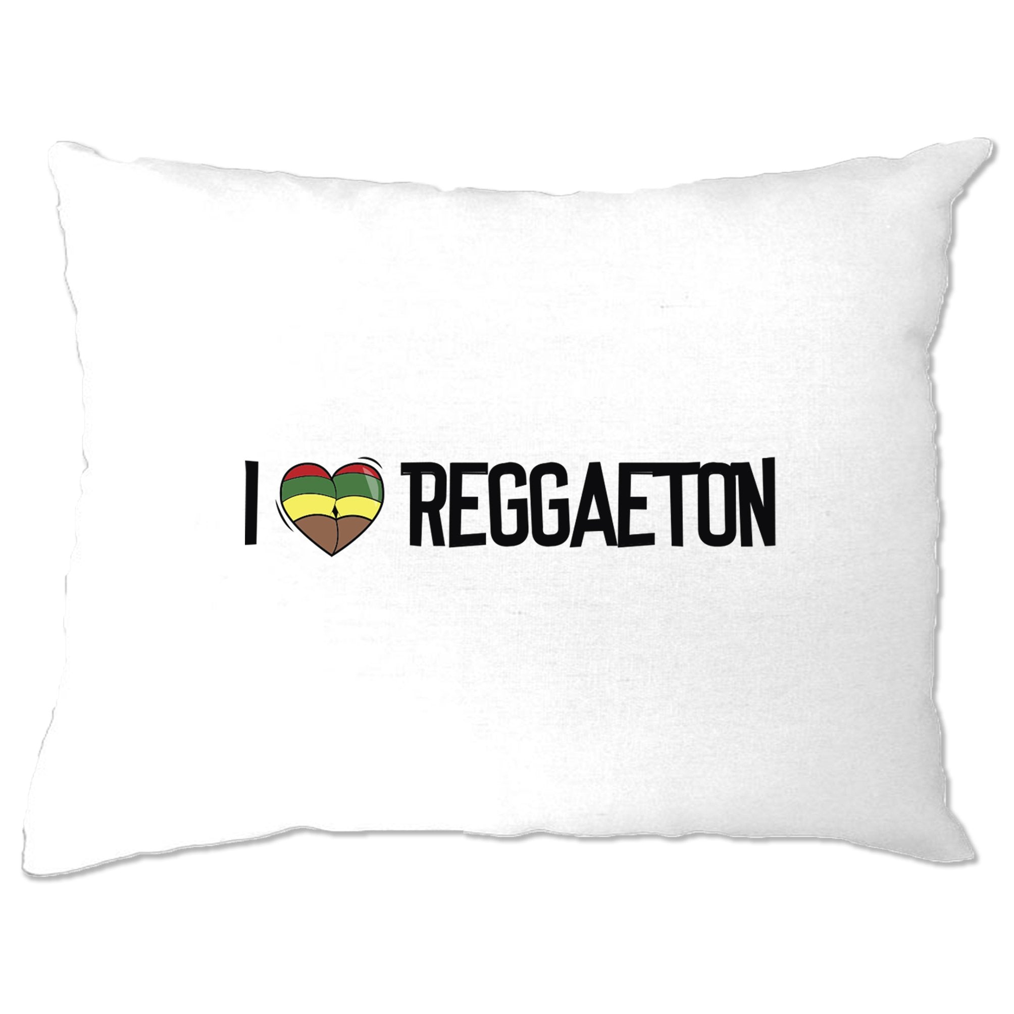 Music Pillow Case I Love Reggaeton Reggae Jamaica Dub Soca