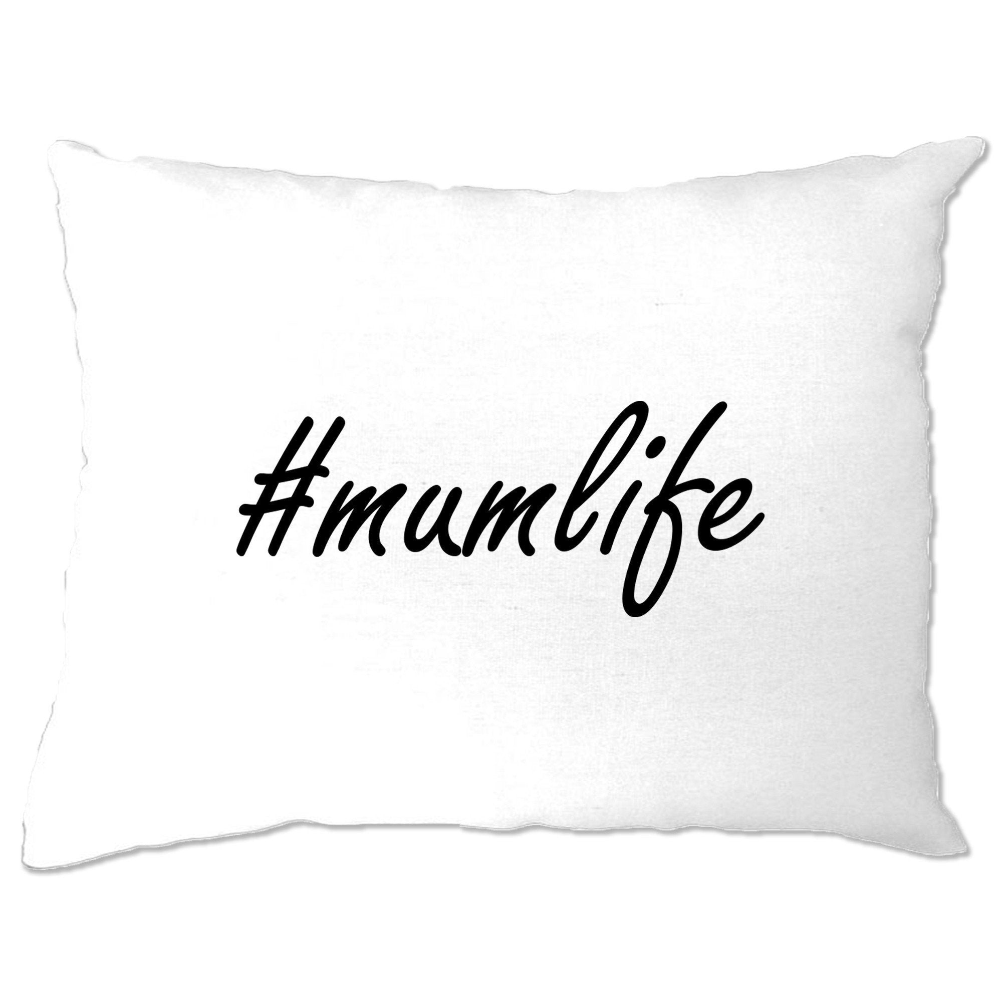 Mother's Day Pillow Case Hashtag #mumlife Slogan