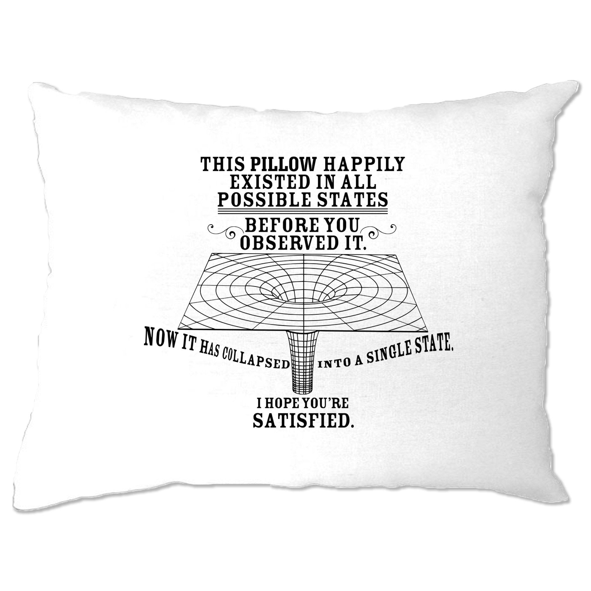 Physics Pillow Case Quantum Observer All Possible States