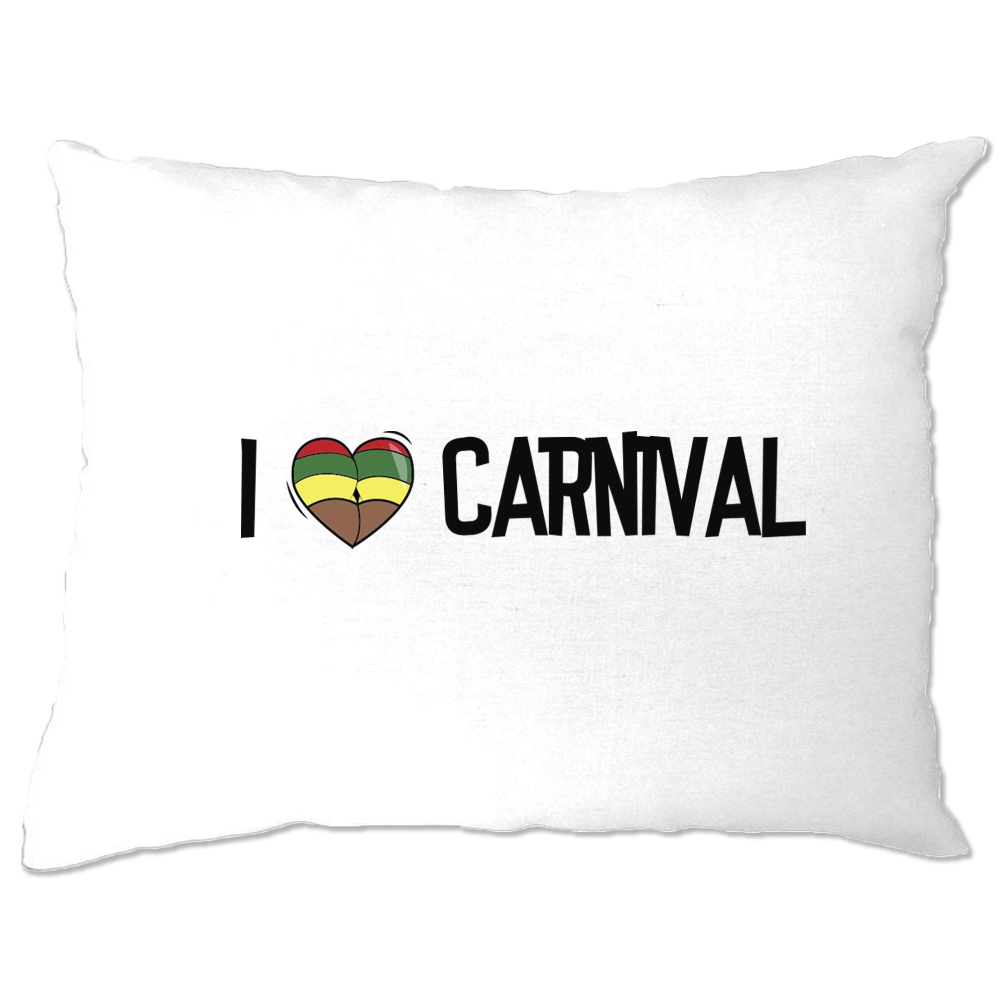 Music Pillow Case I Love Carnival Reggae Jamaica Dub Soca
