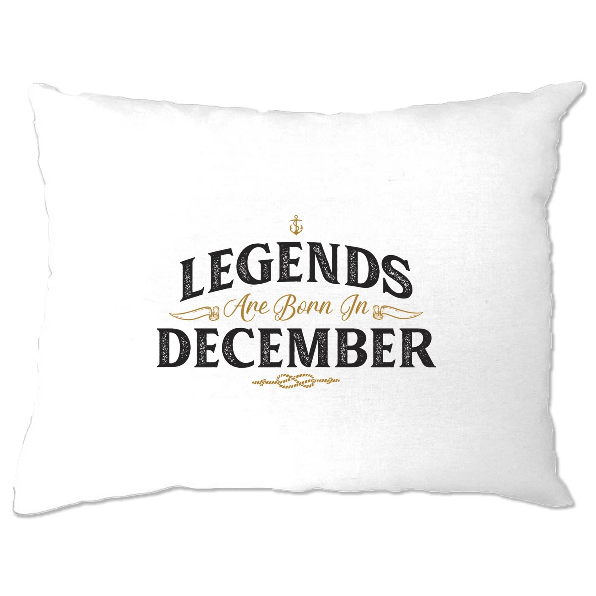 Birthday Pillow Case Legends Are Born In December