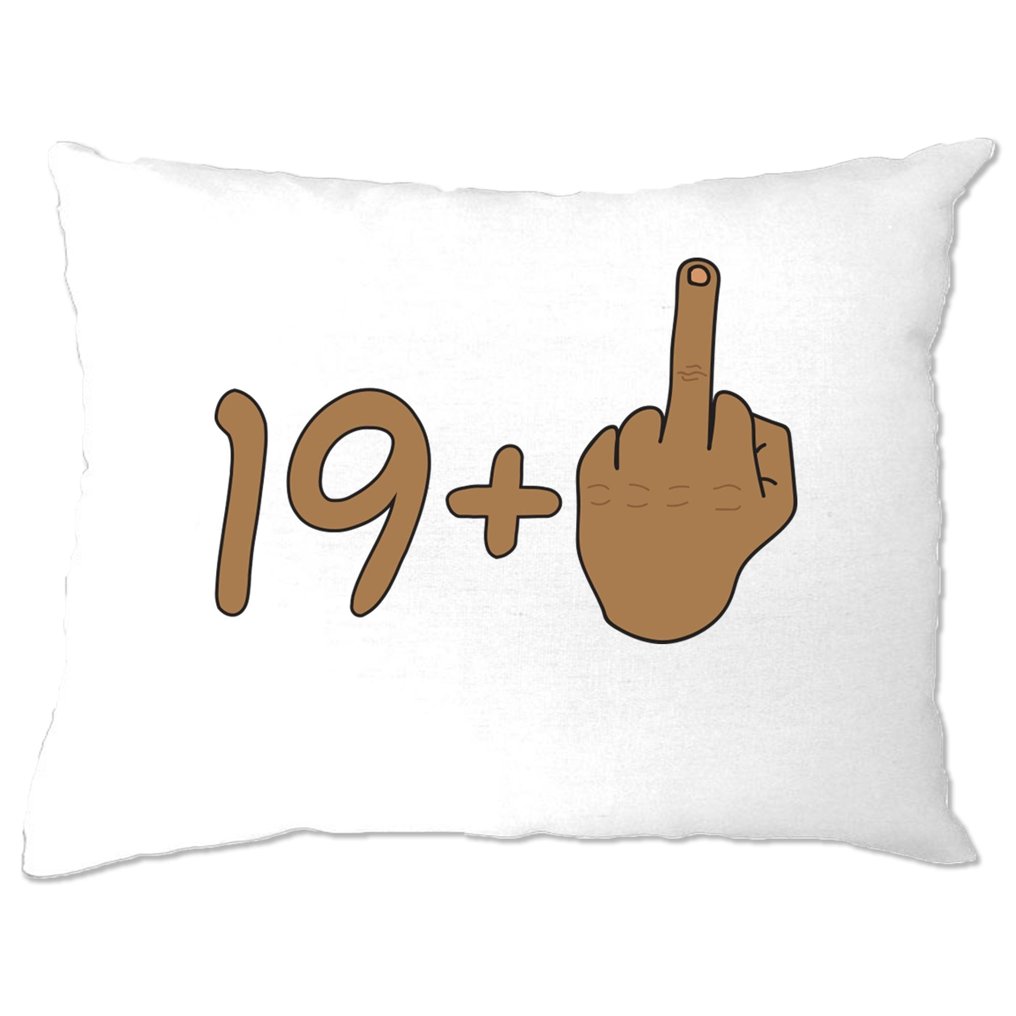 Rude 20th Birthday Pillow Case Tanned Middle Finger