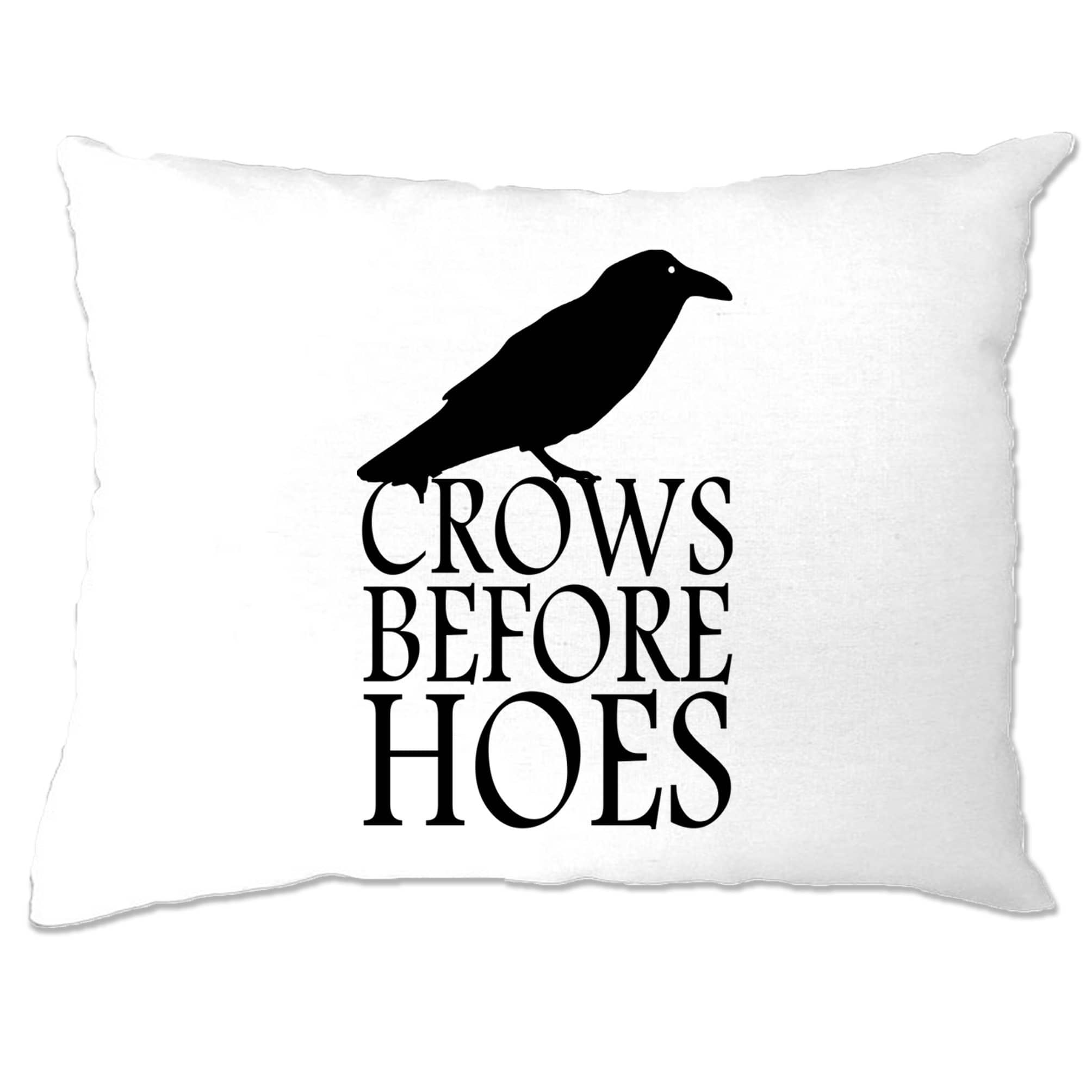 TV Parody Pillow Case Crows Before Hoes Slogan