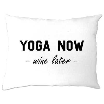 Novelty Gym Pillow Case Yoga Now, Wine Later Joke Slogan