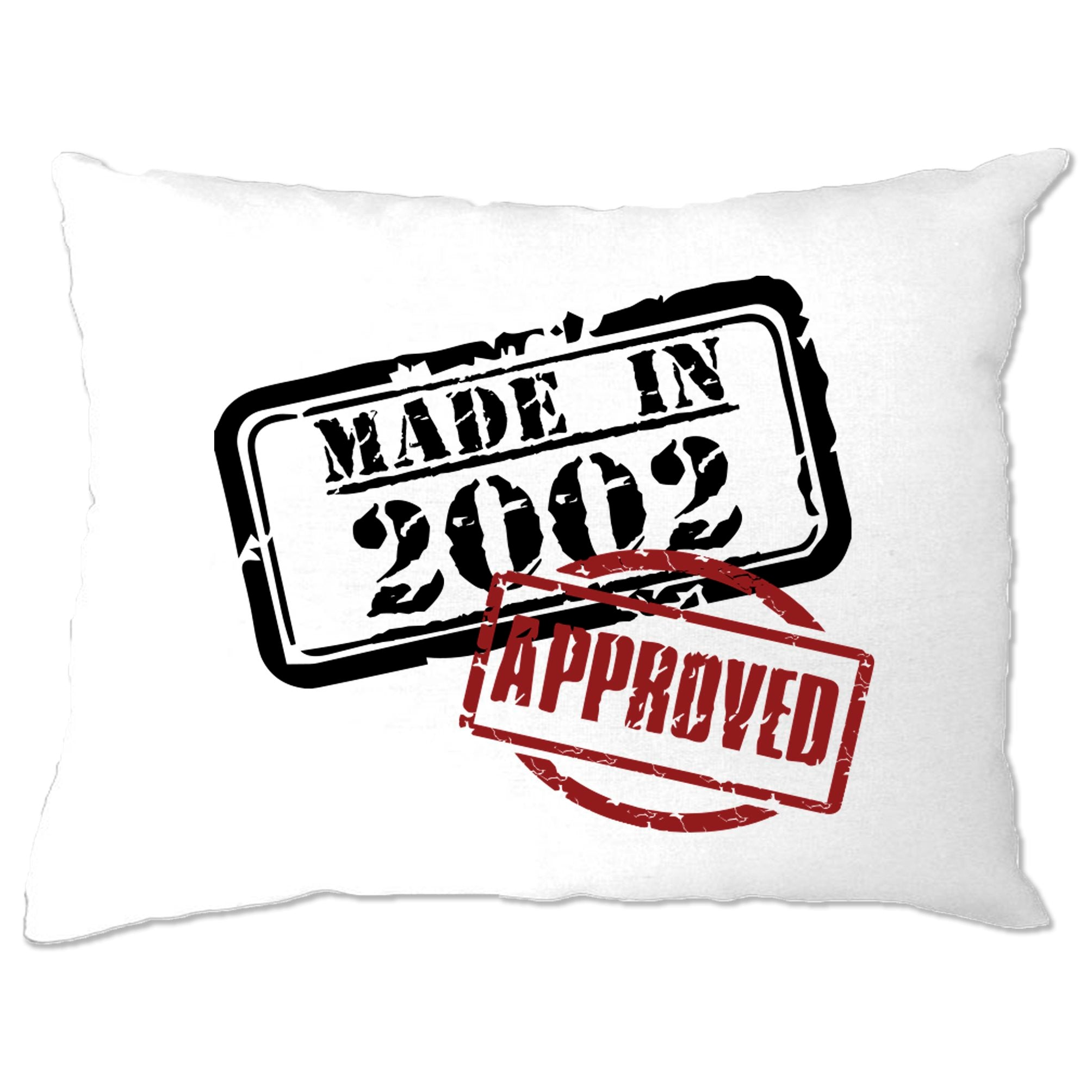 18th Birthday Pillow Case Distressed Made in 2002 Approved