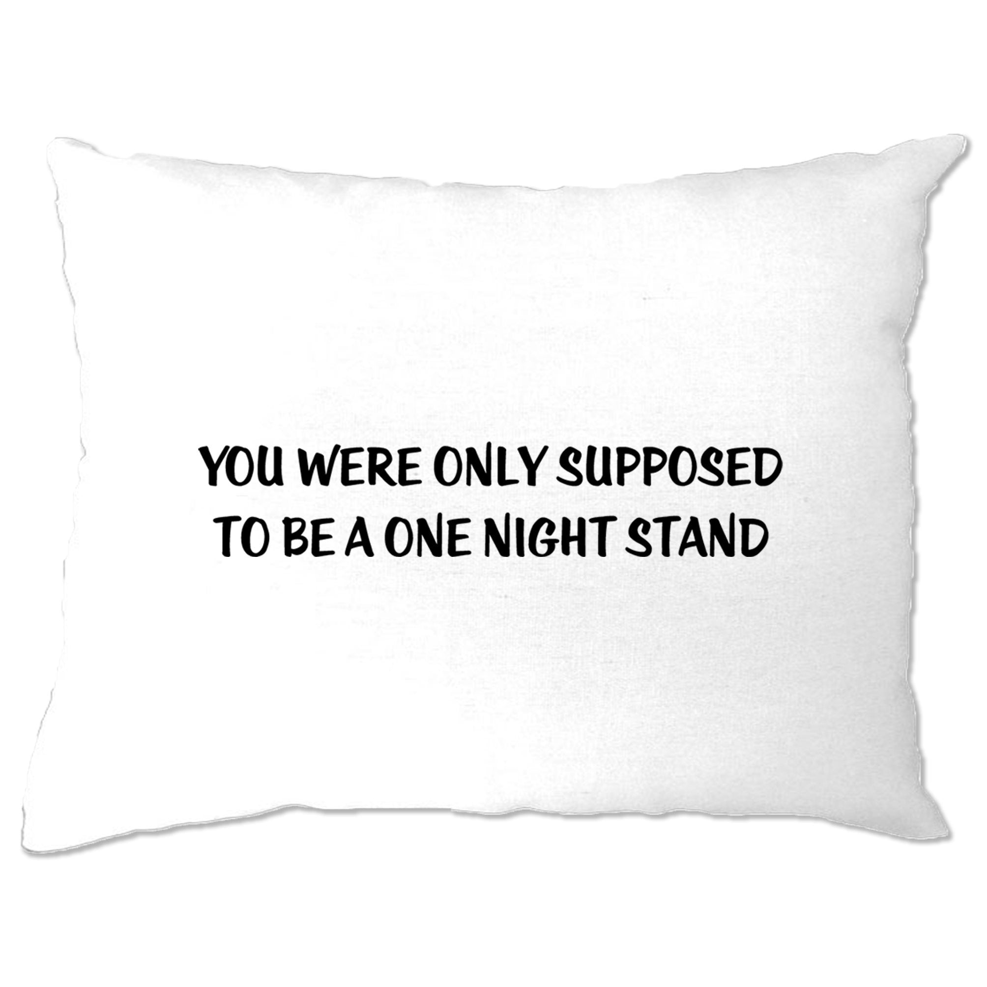 Valentine's Pillow Case A One Night Stand