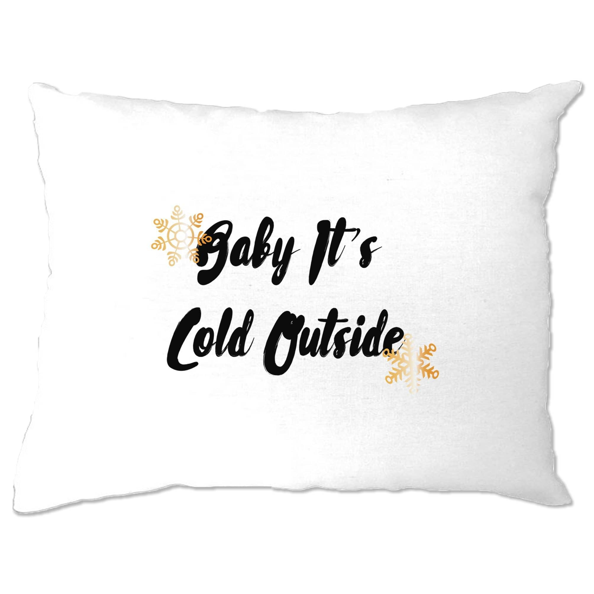 Christmas Pillow Case Baby, It's Cold Outside Slogan
