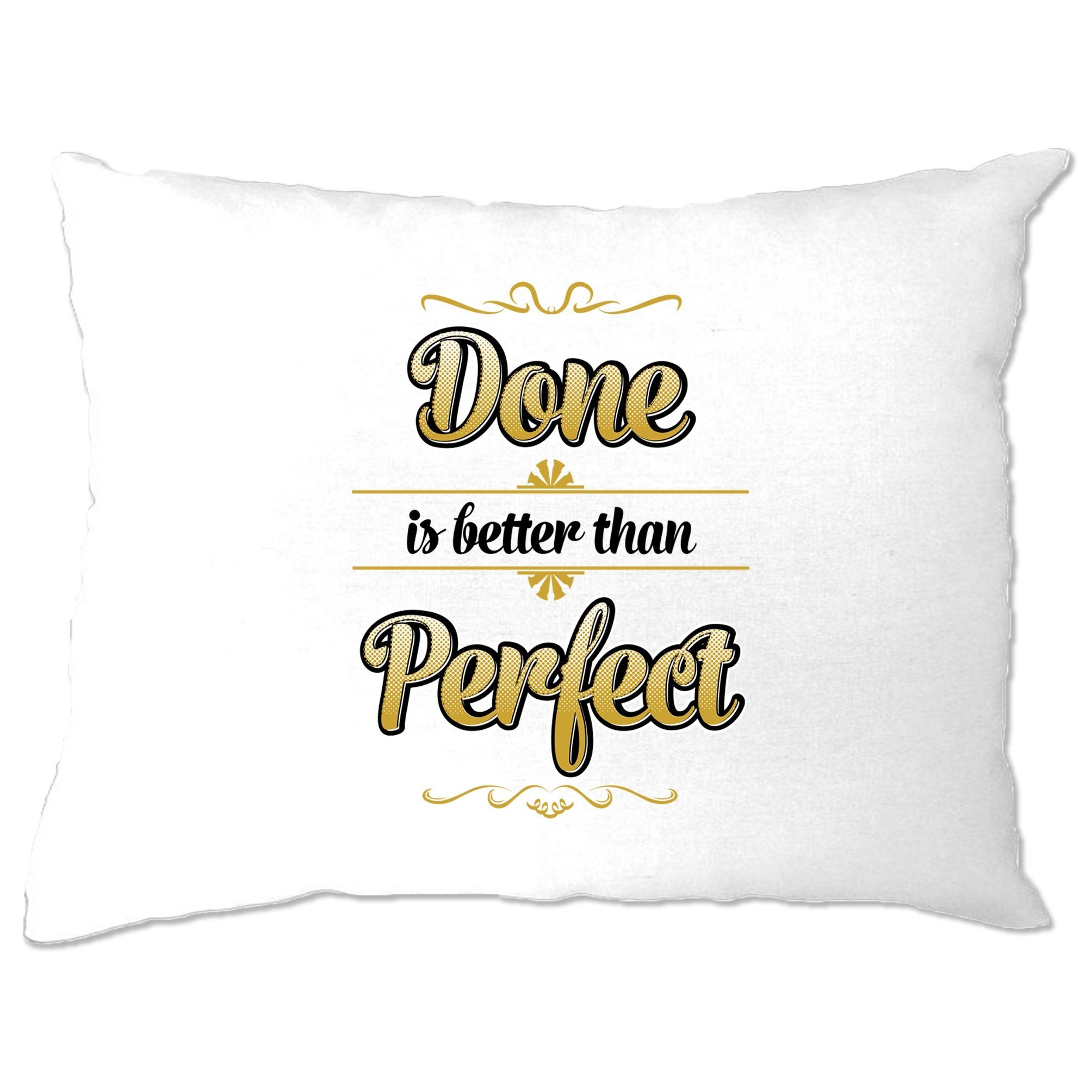 Motivational Pillow Case Done Is Better Than Perfect Quote