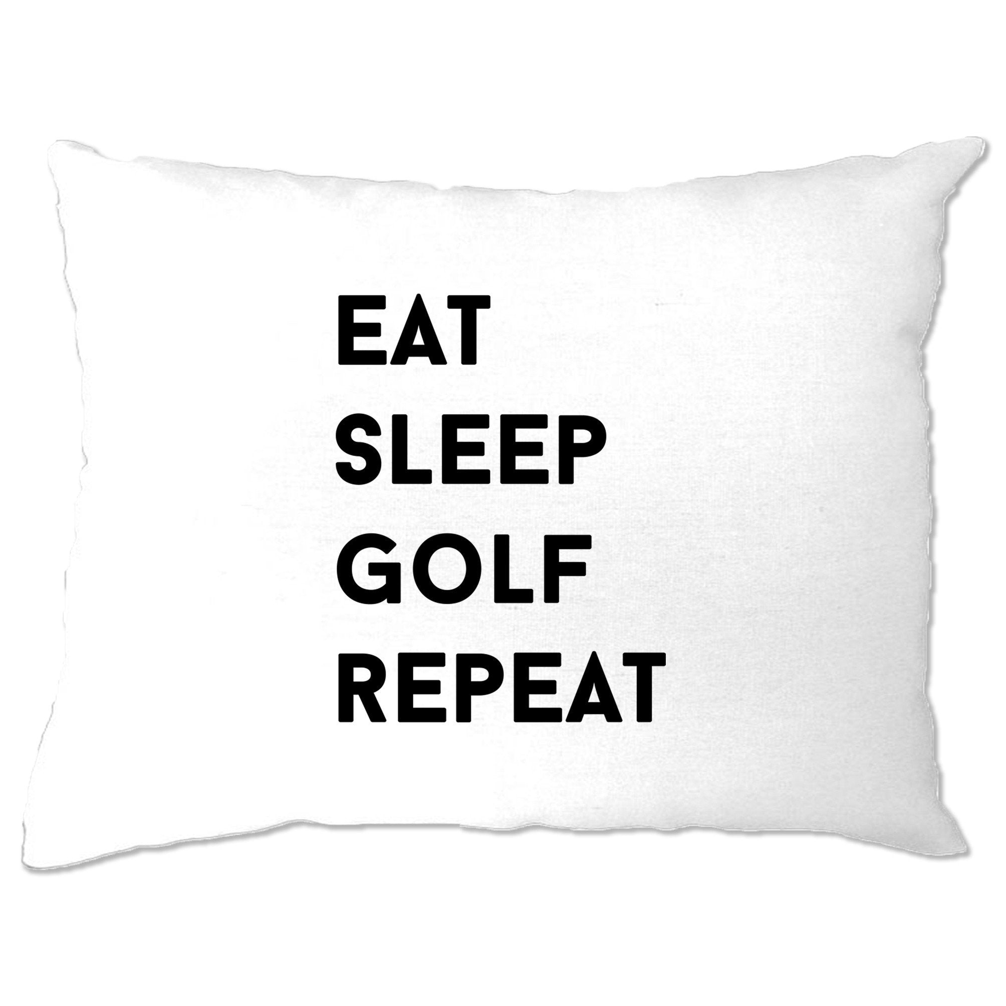 Sports Pillow Case Eat, Sleep, Golf, Repeat Slogan