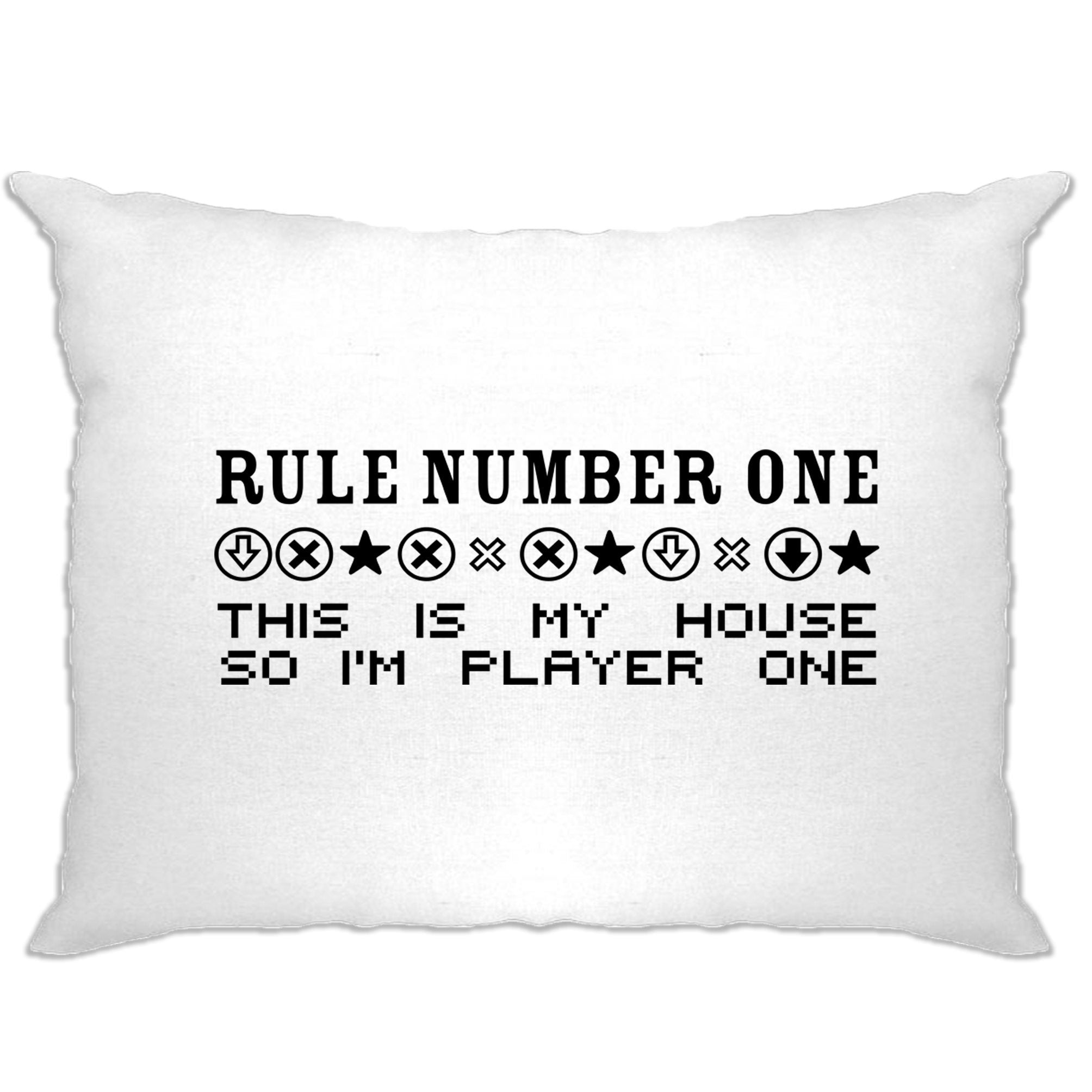 Gaming Pillow Case Rule Number One, This Is My House