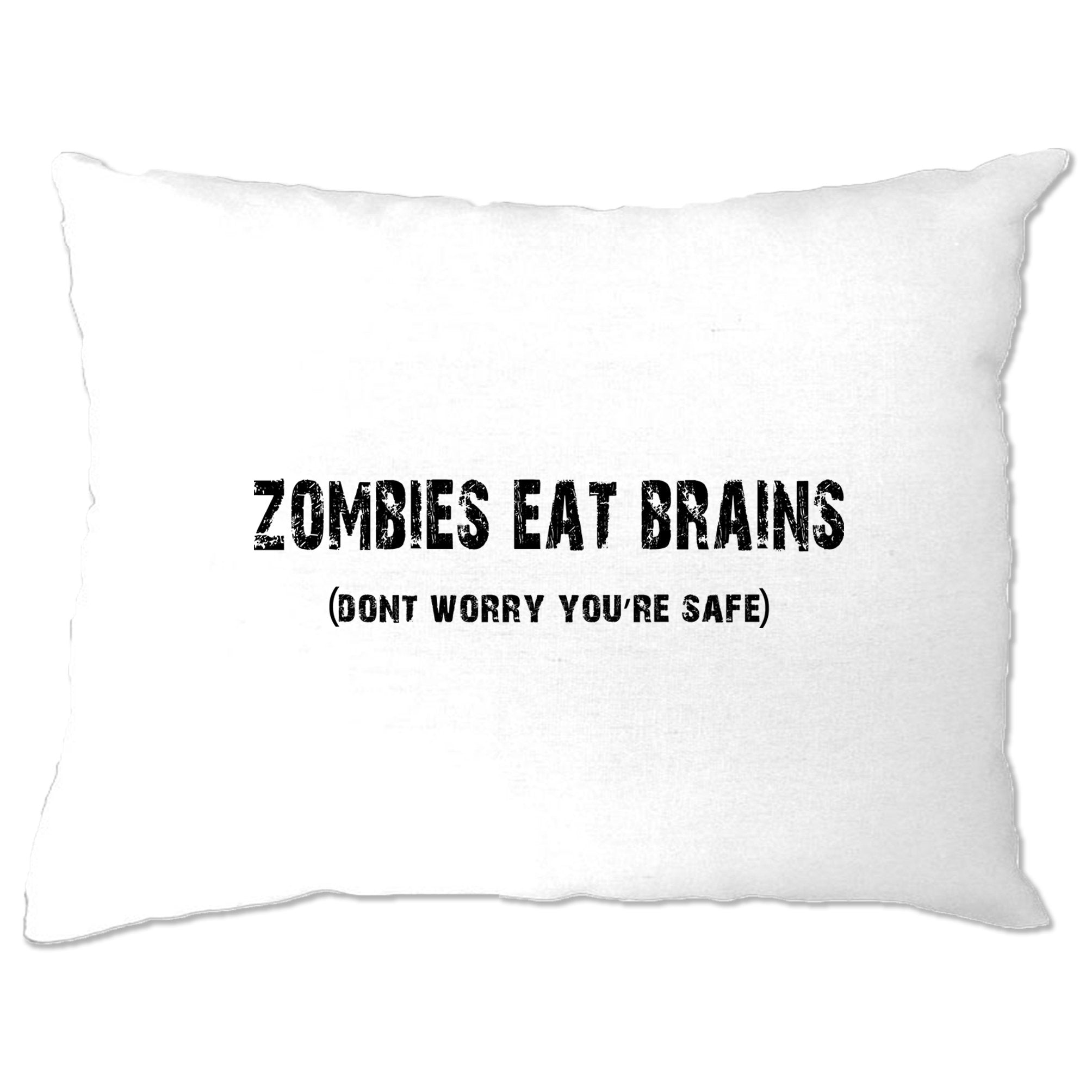 Halloween Pillow Case Zombies Eat Brains, You're Safe