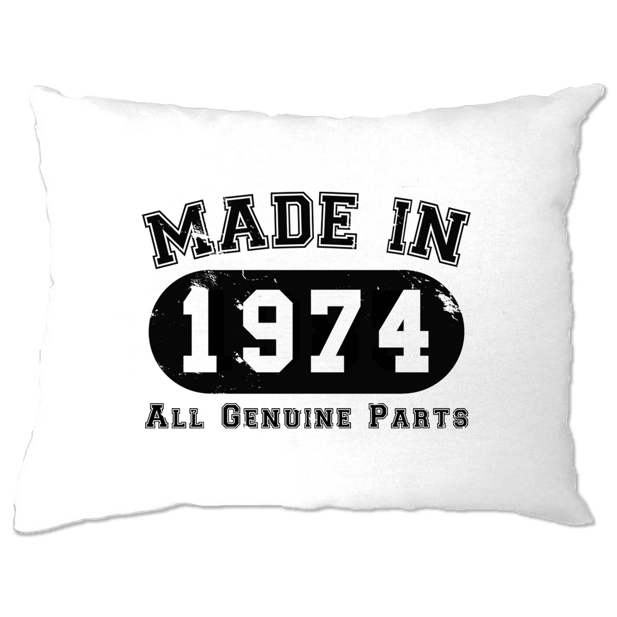 Birthday Pillow Case Made in 1974 All Genuine Parts