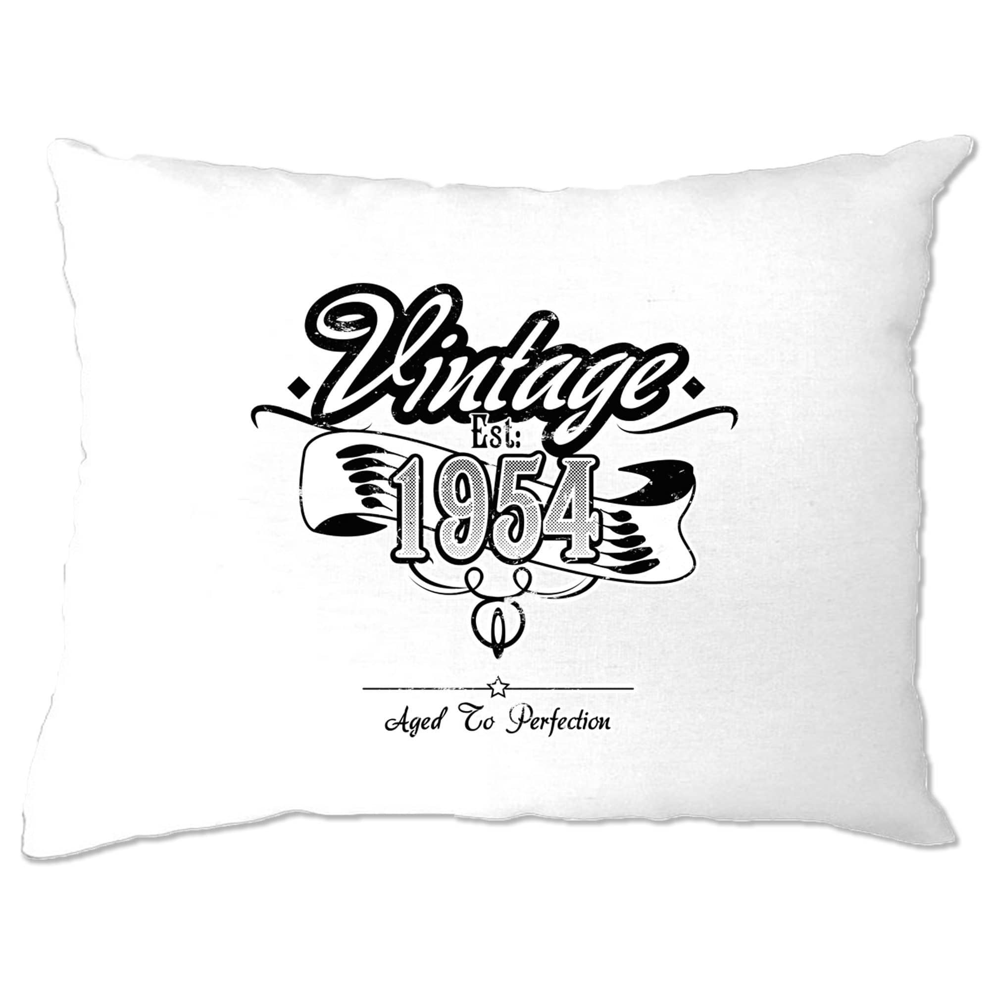 Birthday Pillow Case Vintage Est 1954 Aged To Perfection